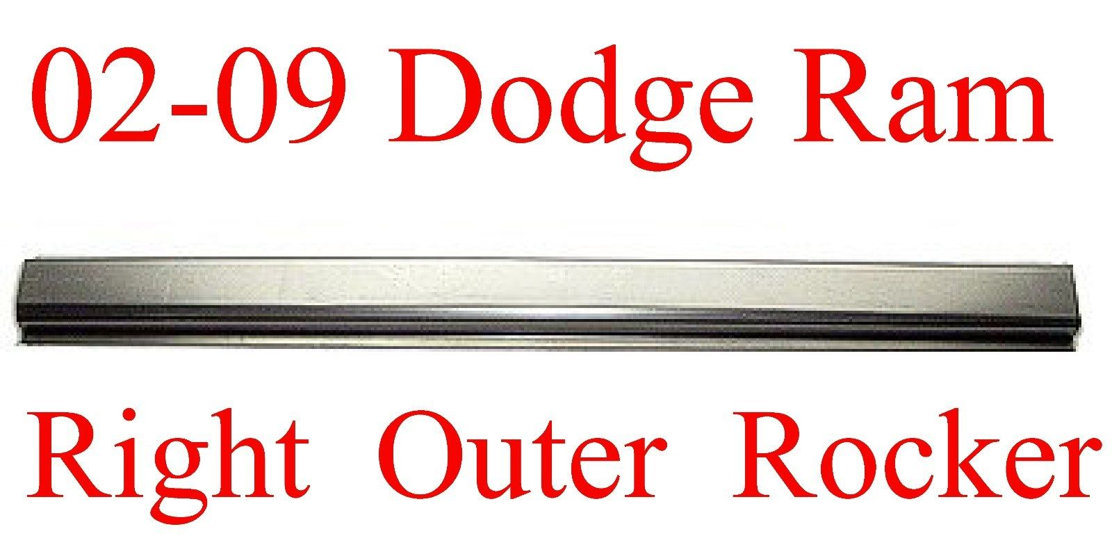 02-09 Right Dodge Quad Cab Outer Rocker Panel