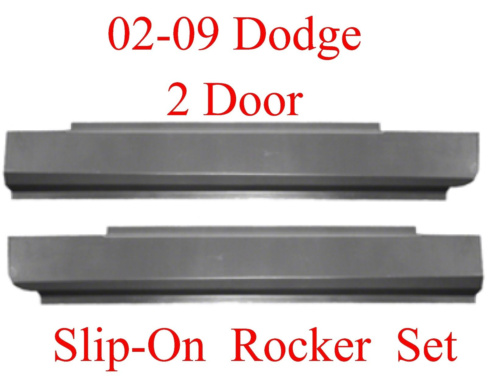 02-09 Dodge Slip-On Rocker Set 2 Door