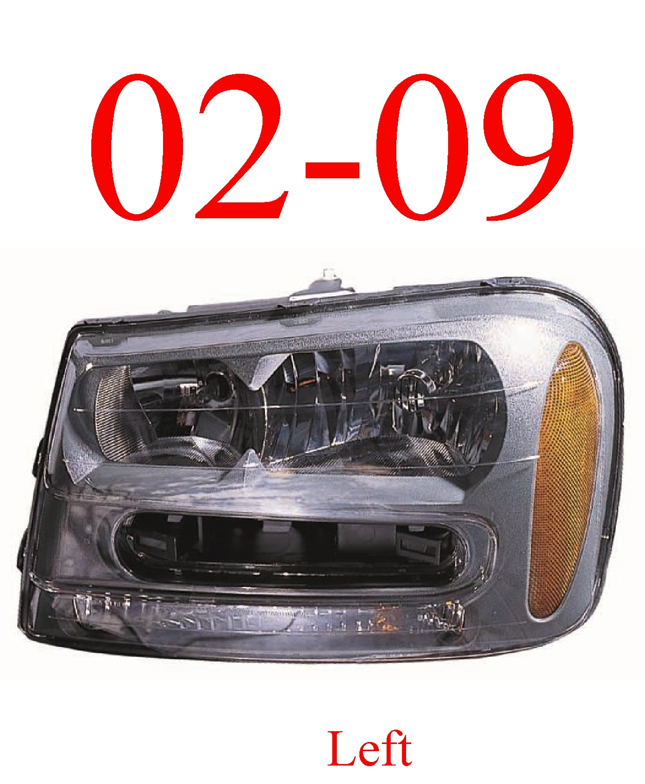 02-09 Trailblazer Left Head Light Assembly
