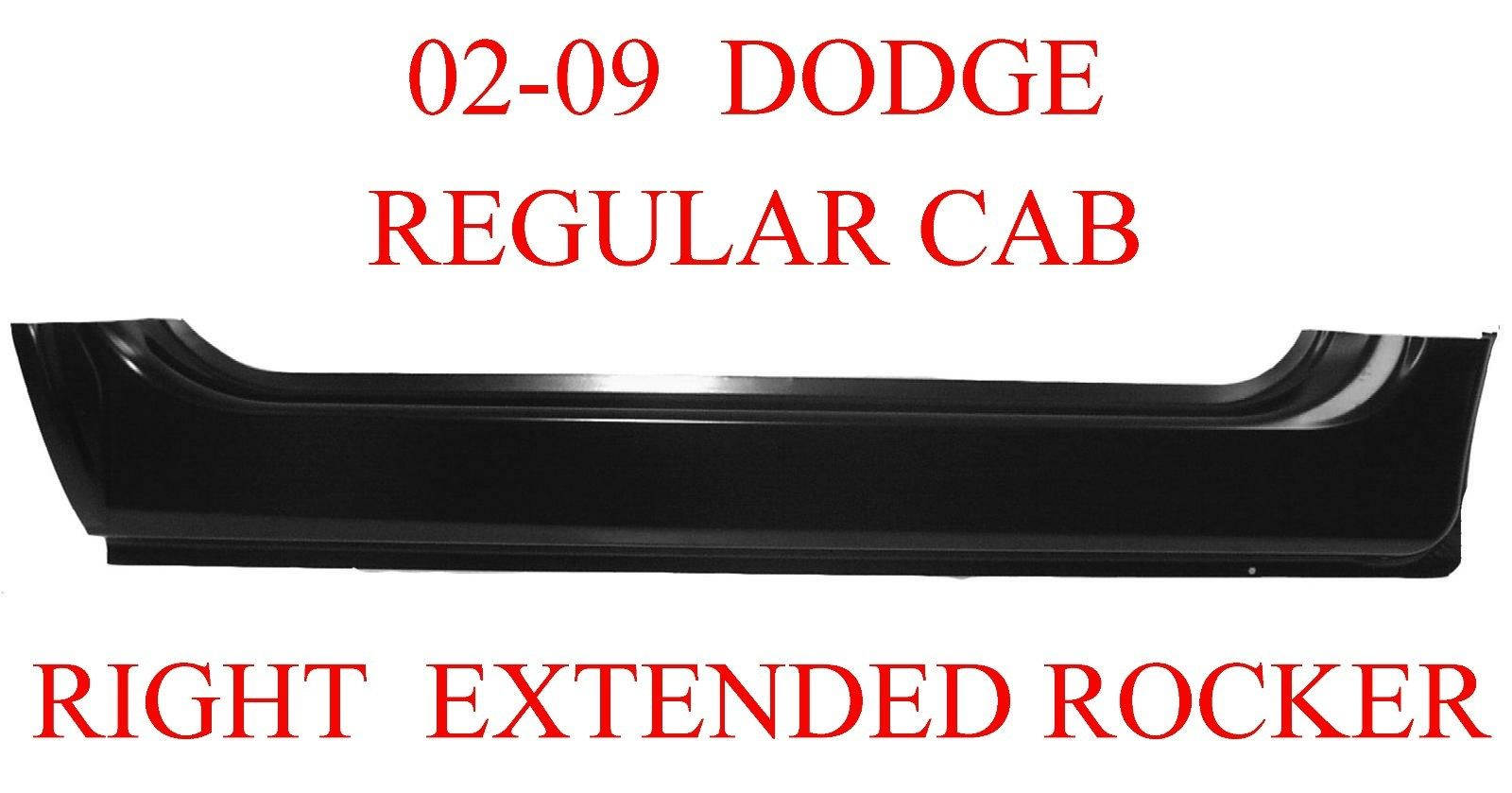 02-09 RIGHT Dodge Extended Rocker Regular Cab Ram Truck