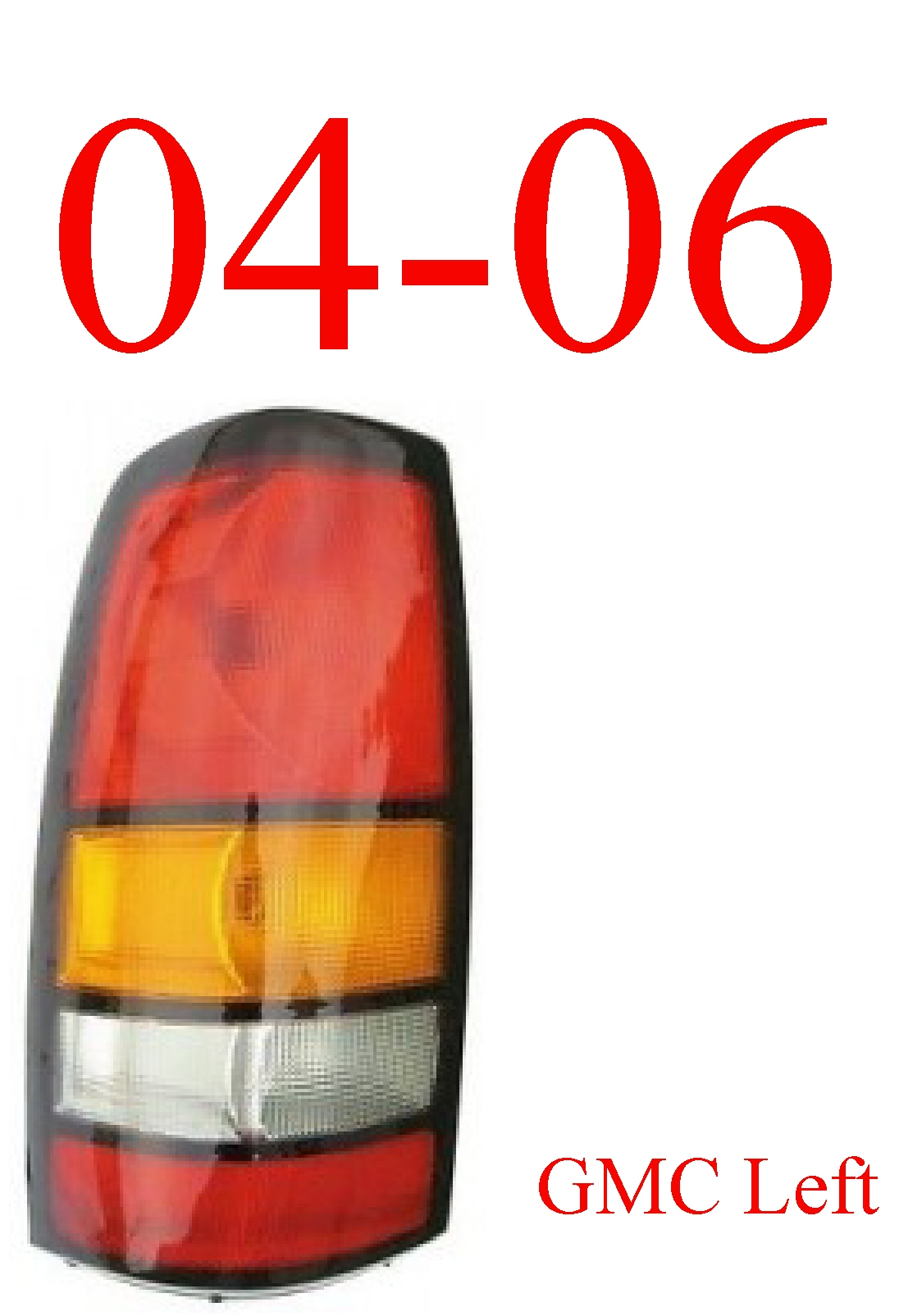 04-06 GMC Truck Left Tail Light Assembly