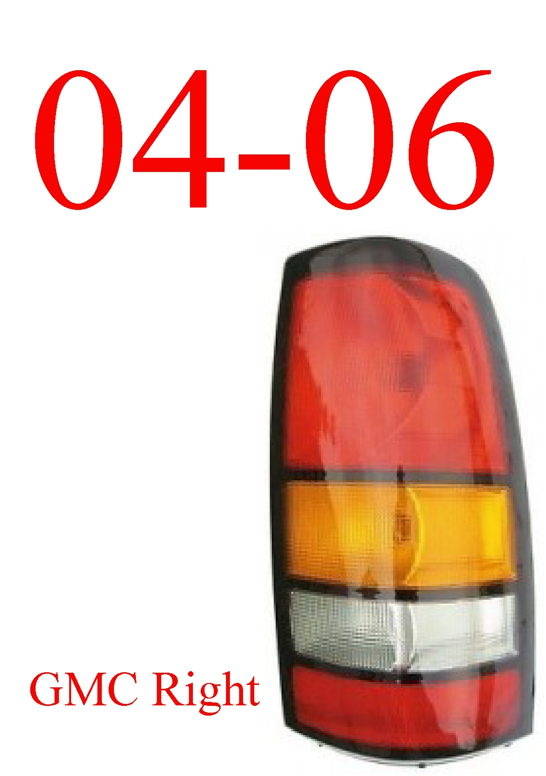 04-06 GMC Truck Right Tail Light Assembly