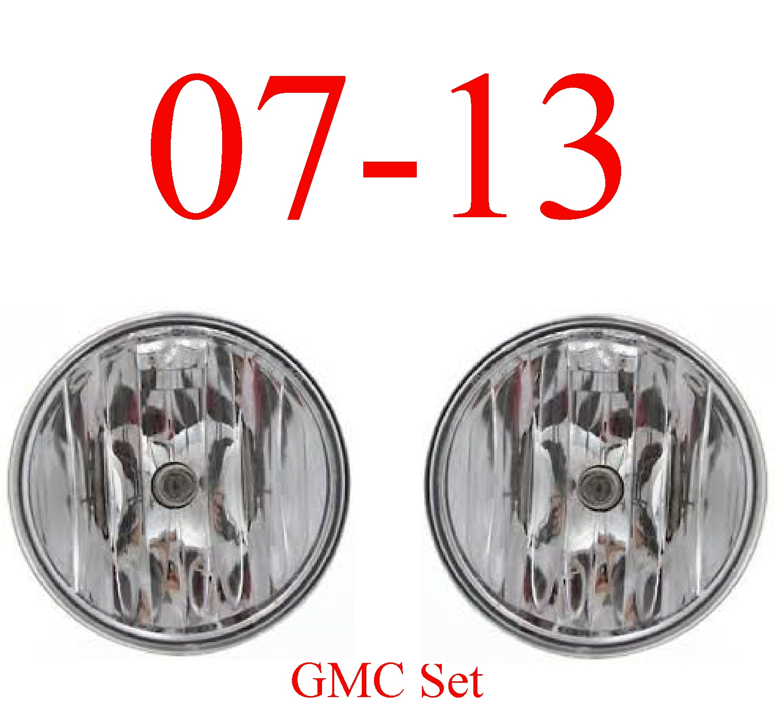 07-13 GMC 2Pc Fog Light Set, Complete Assembly