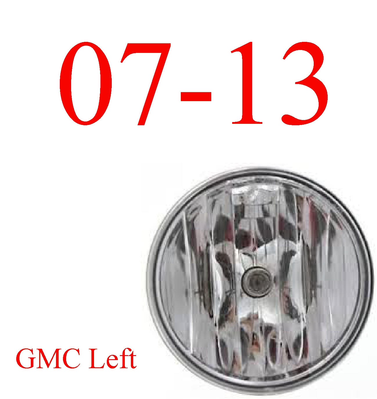 07-13 GMC Left Fog Light, Complete Assembly
