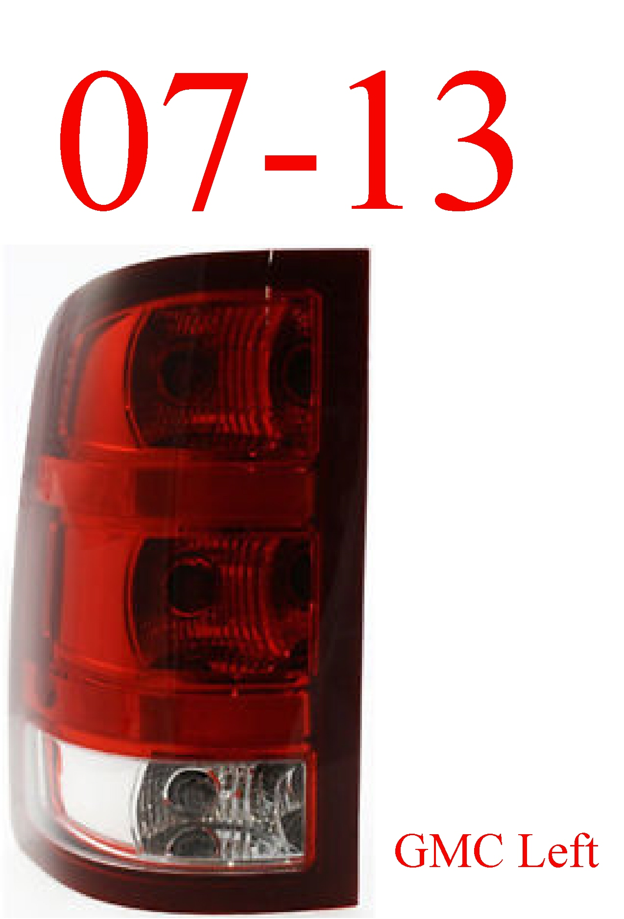07-13 GMC Left Tail Light 1st Design