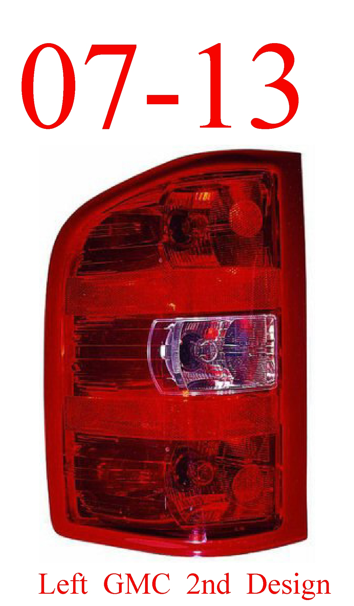 07-13 GMC Left Tail Light 2nd Design