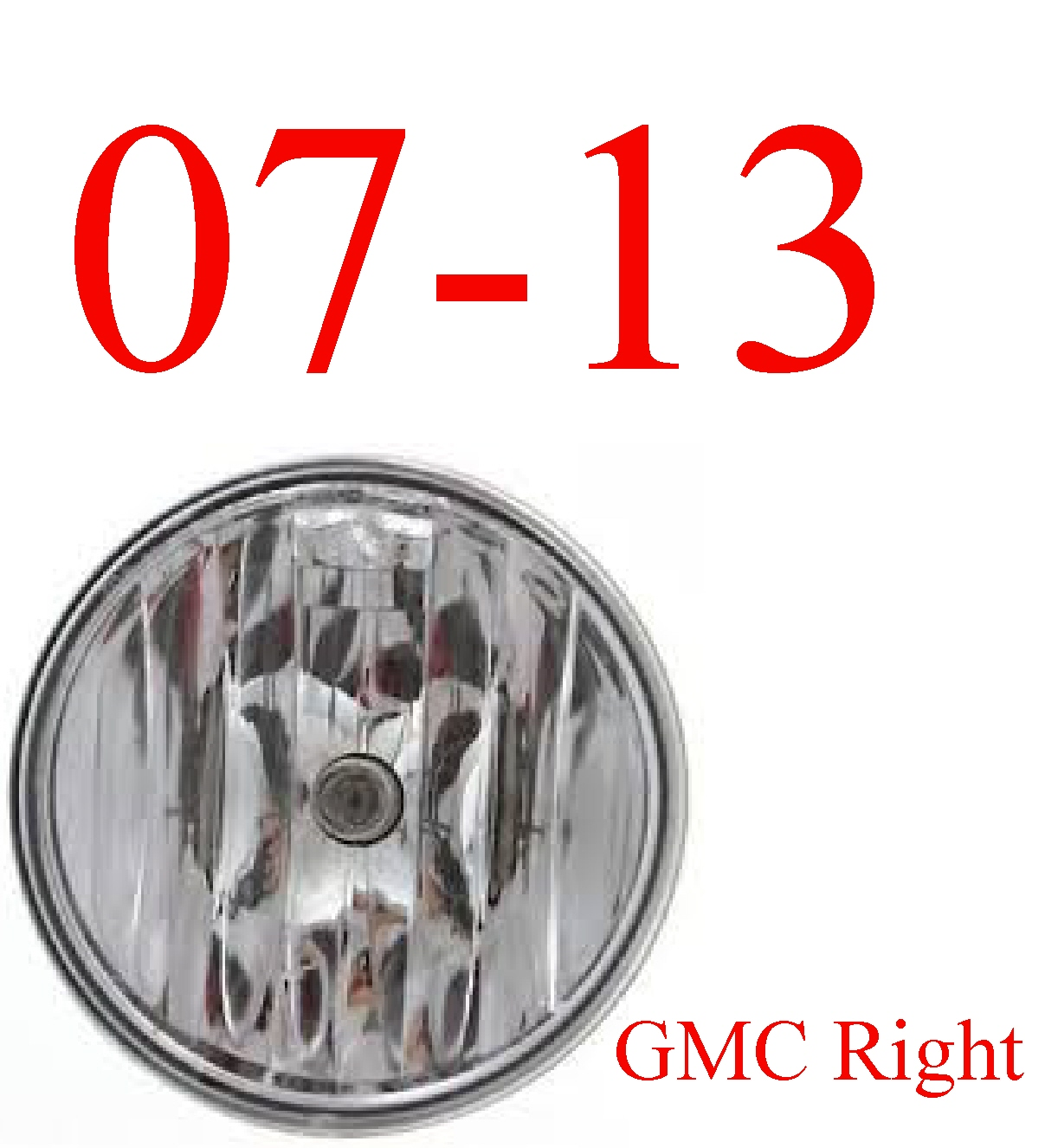 07-13 GMC Right Fog Light, Complete Assembly
