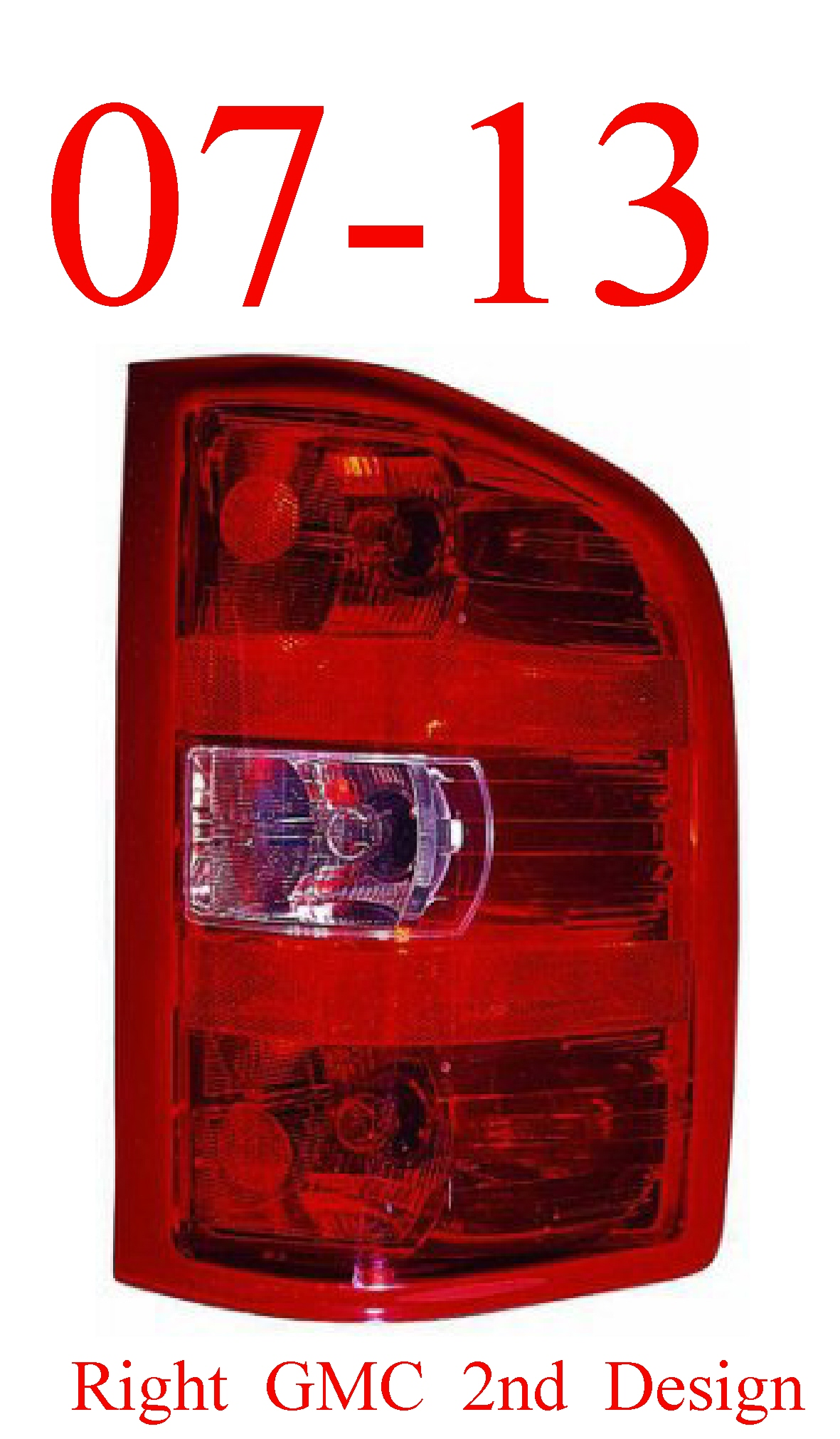07-13 GMC Right Tail Light 2nd Design