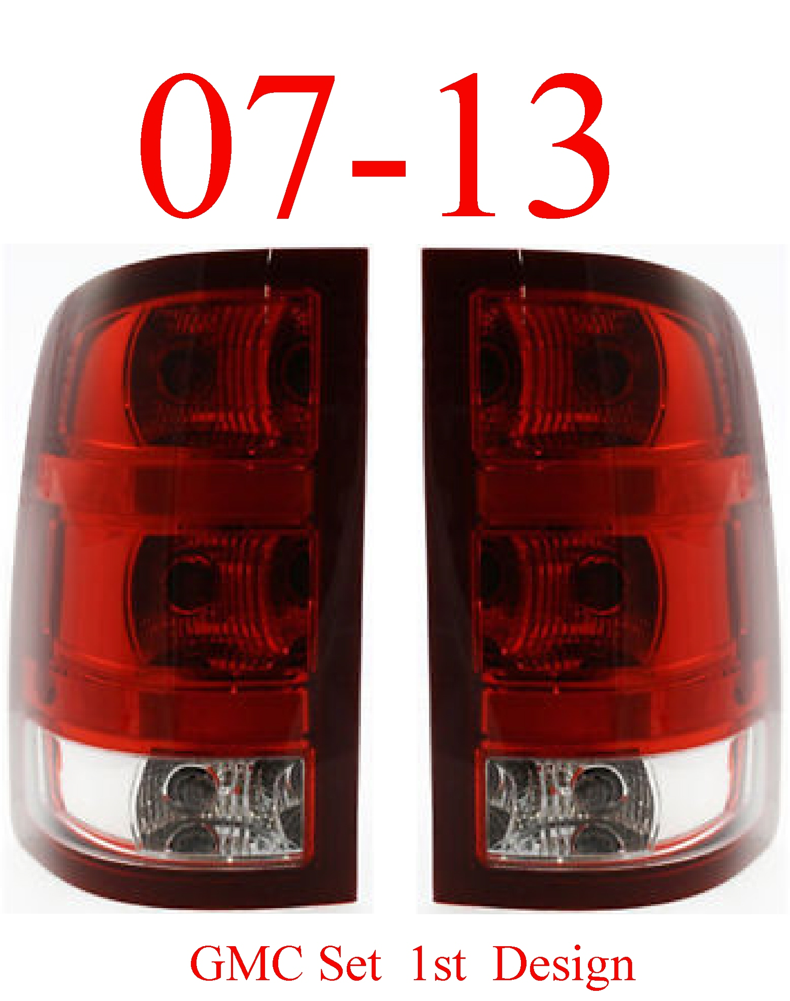 07-13 GMC Tail Light Set 1st Design