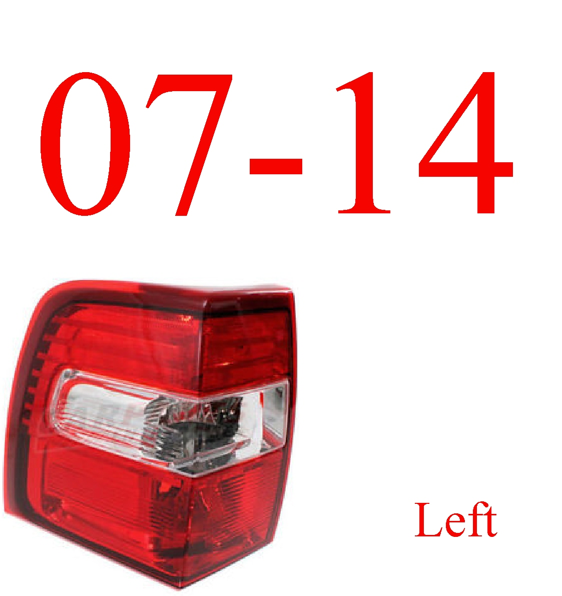 07-14 Ford Expedition Left Tail Light Assembly