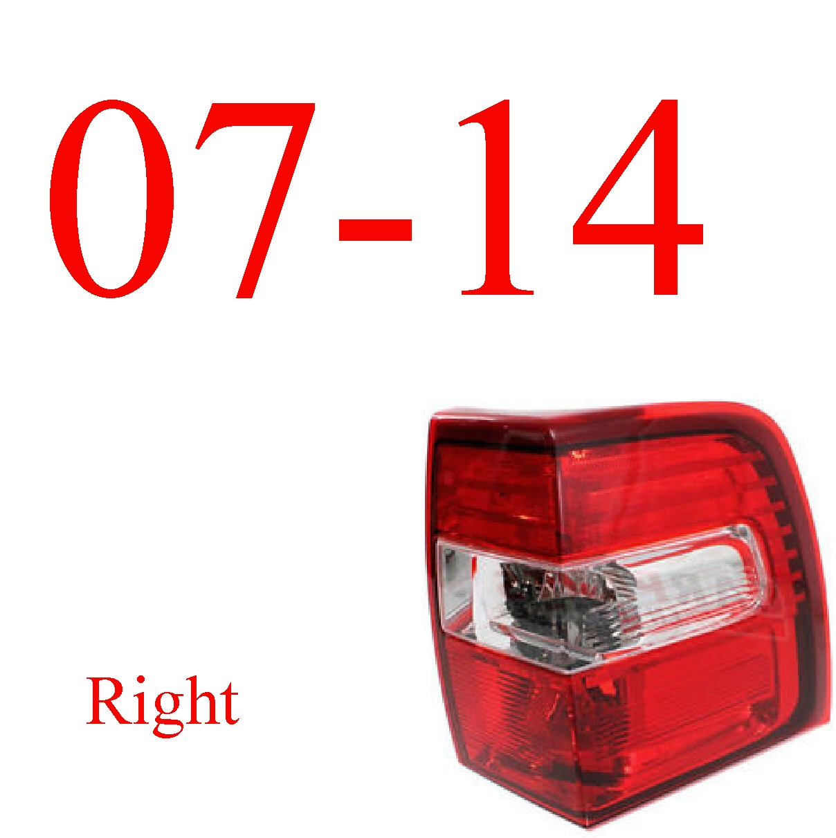 07-14 Ford Expedition Right Tail Light Assembly