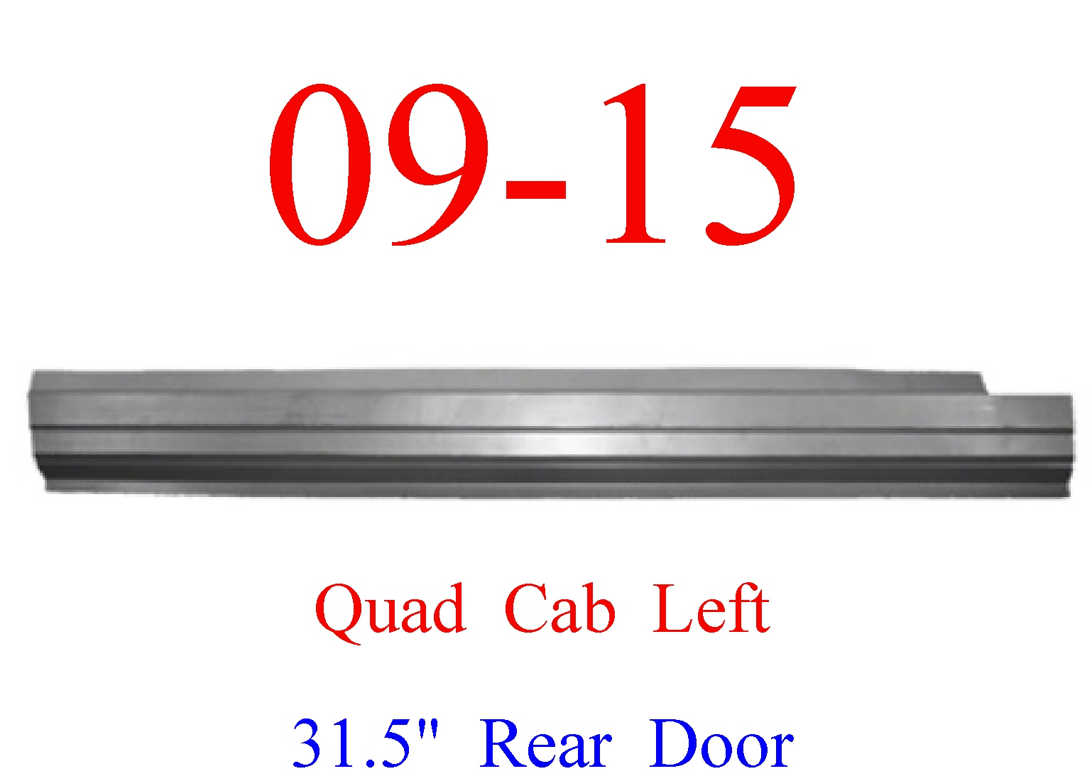 09-15 Ram LEFT Outer Rocker Panel Quad Cab, Ram Truck