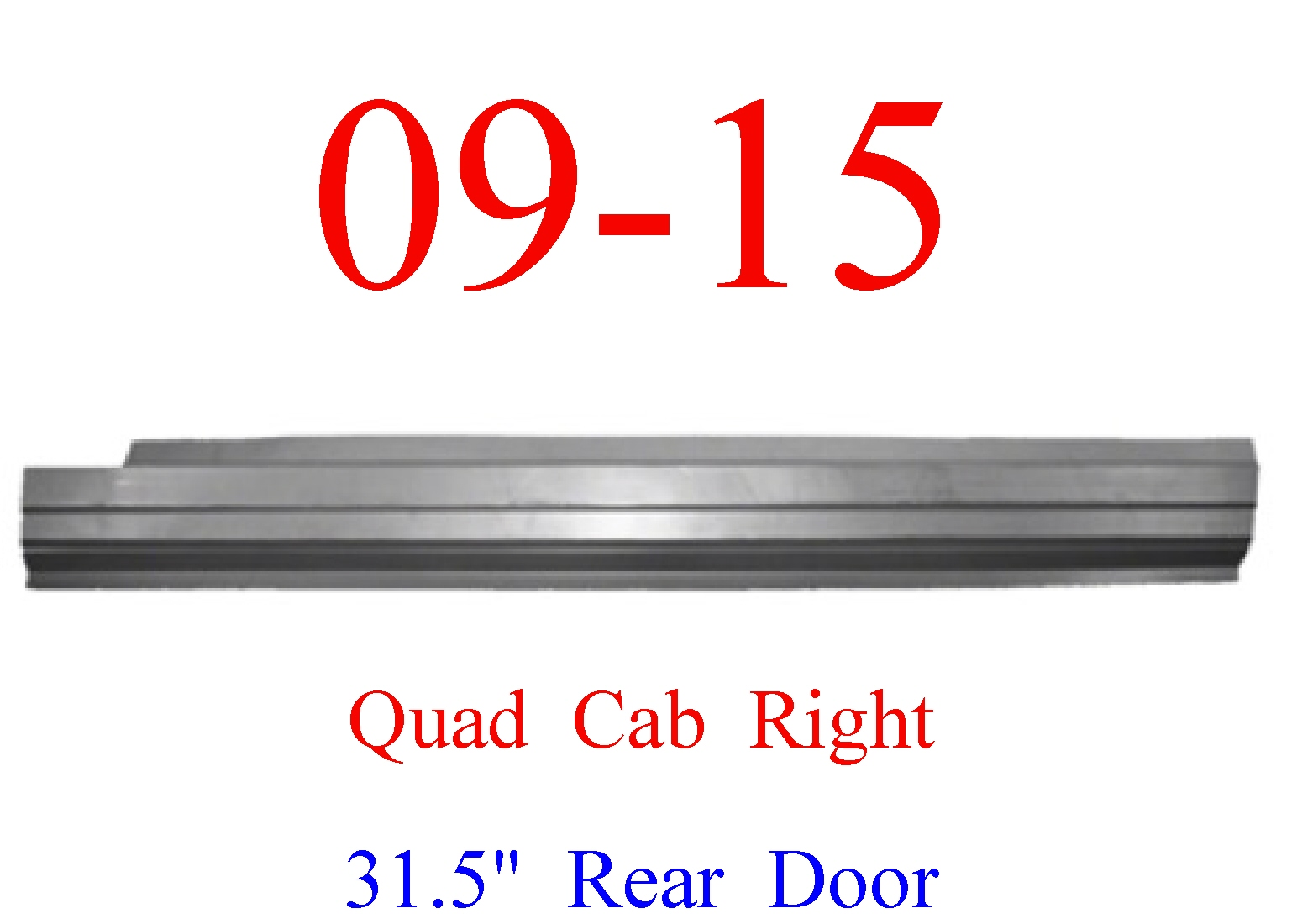 09-15 Ram RIGHT Outer Rocker Panel Quad Cab, Ram Truck