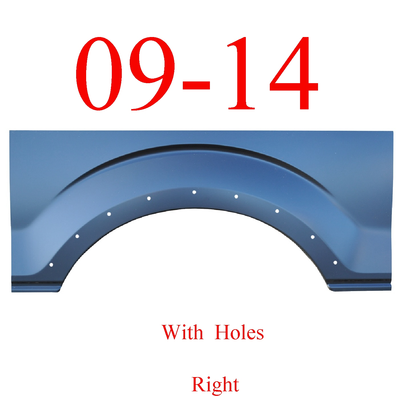 09-14 F150 Right Arch Panel, With Holes