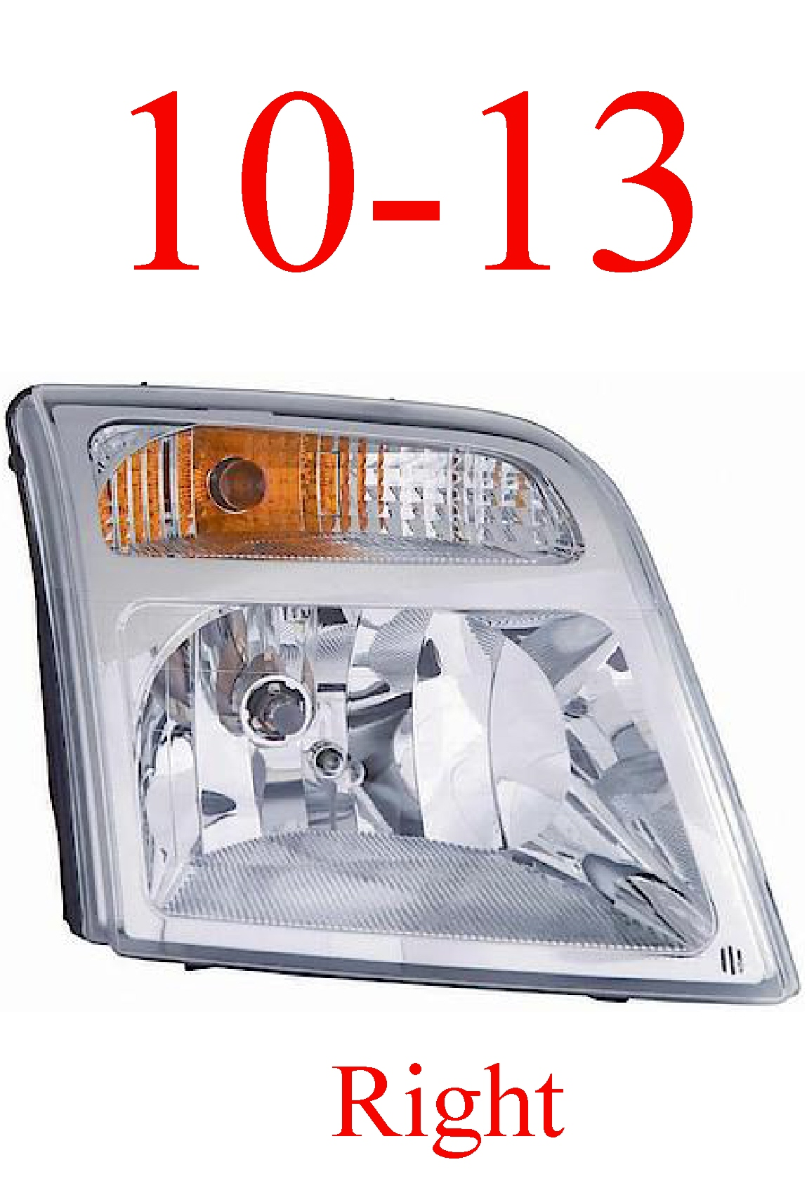 10-13 Ford Transit Connect Right Head Light Assembly