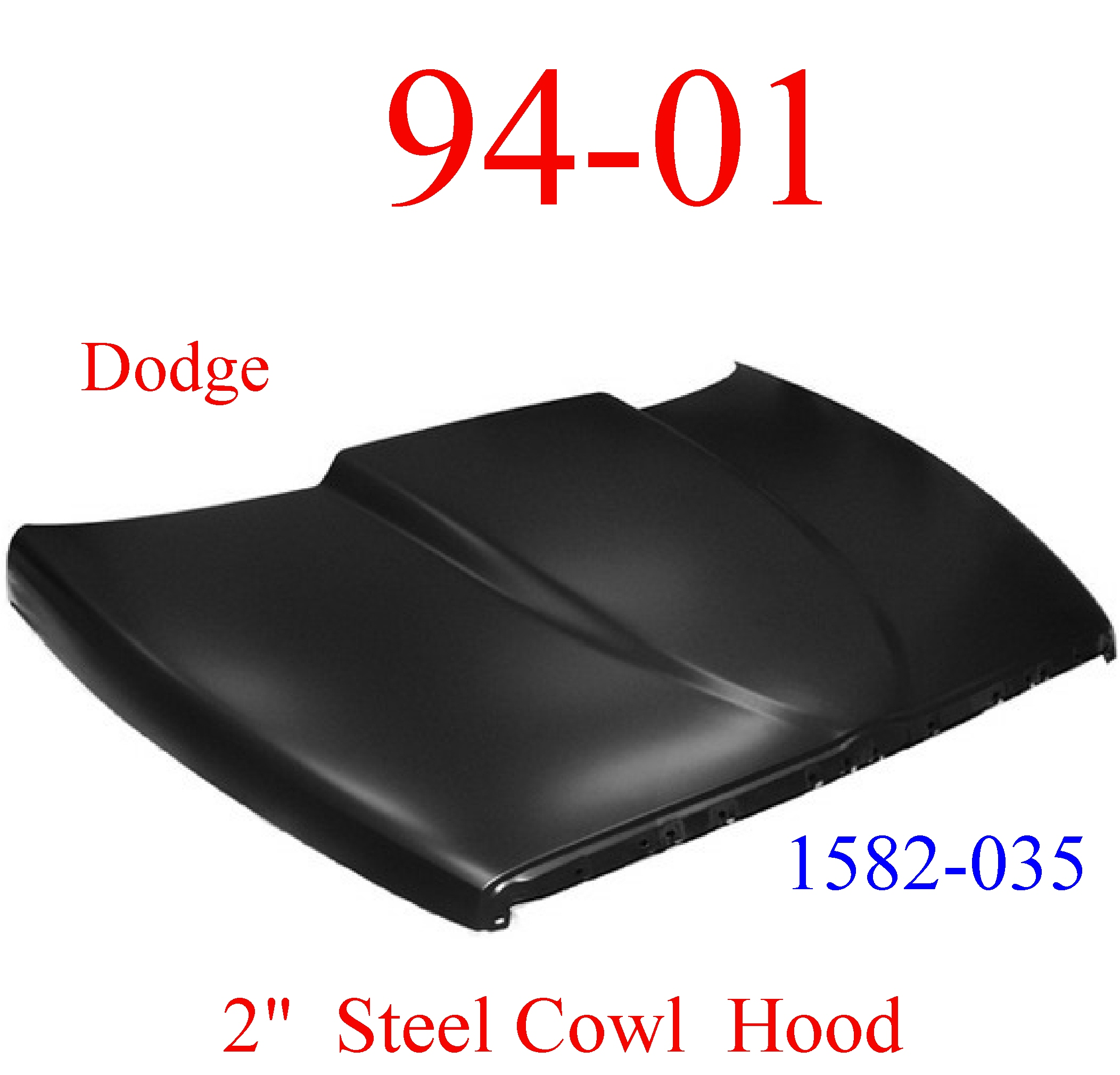 "94-01 Dodge Ram 2"" Cowl Hood Steel Bolt On W/ Latch"