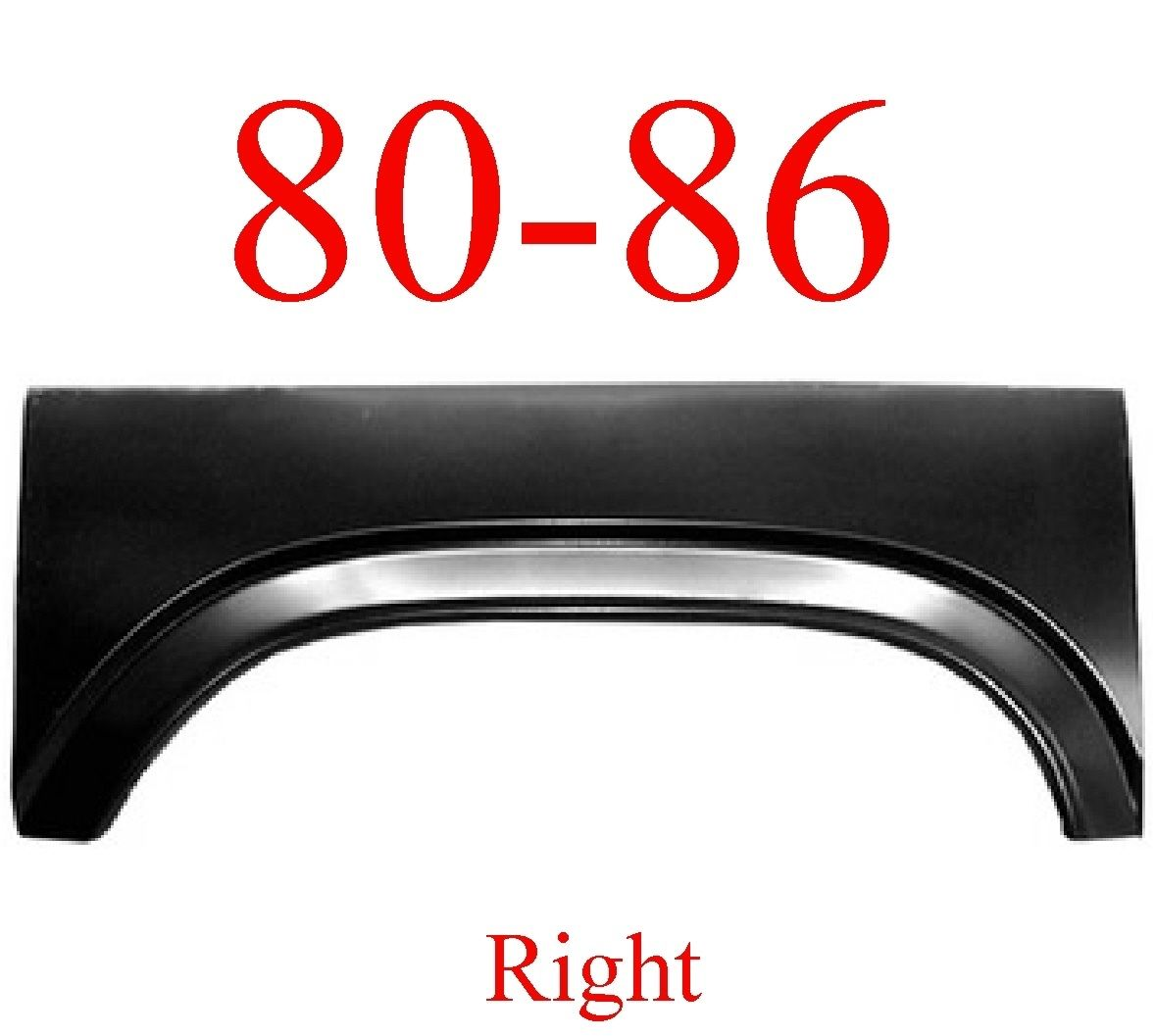 80-86 Ford Right Truck & Bronco Upper Wheel Arch