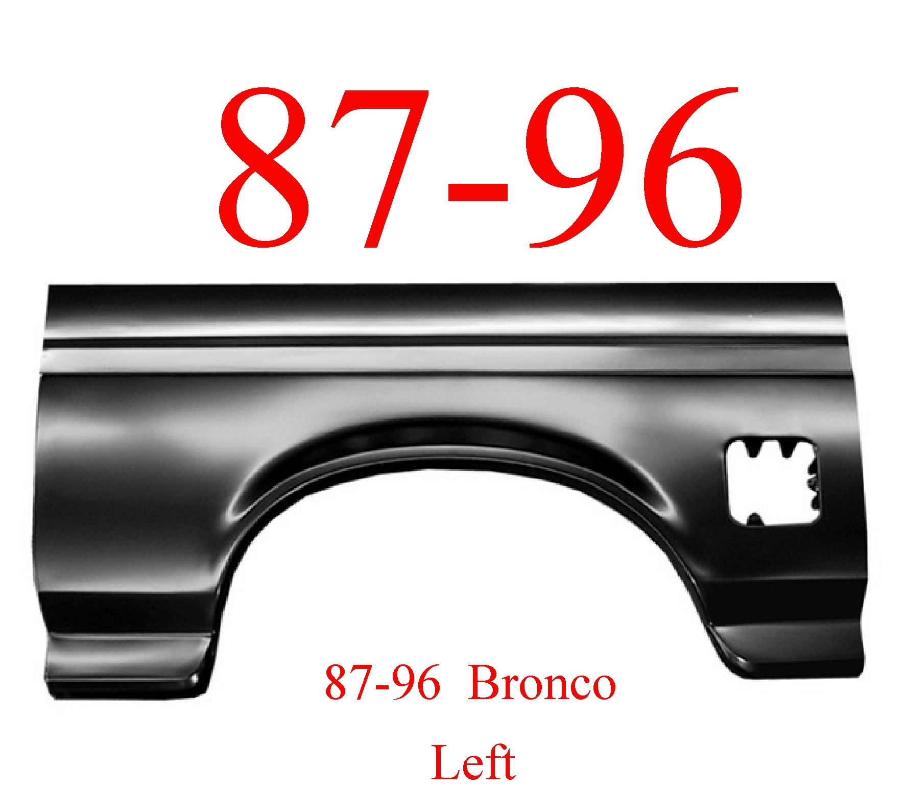 87-96 Bronco Left Full Rear Arch Panel