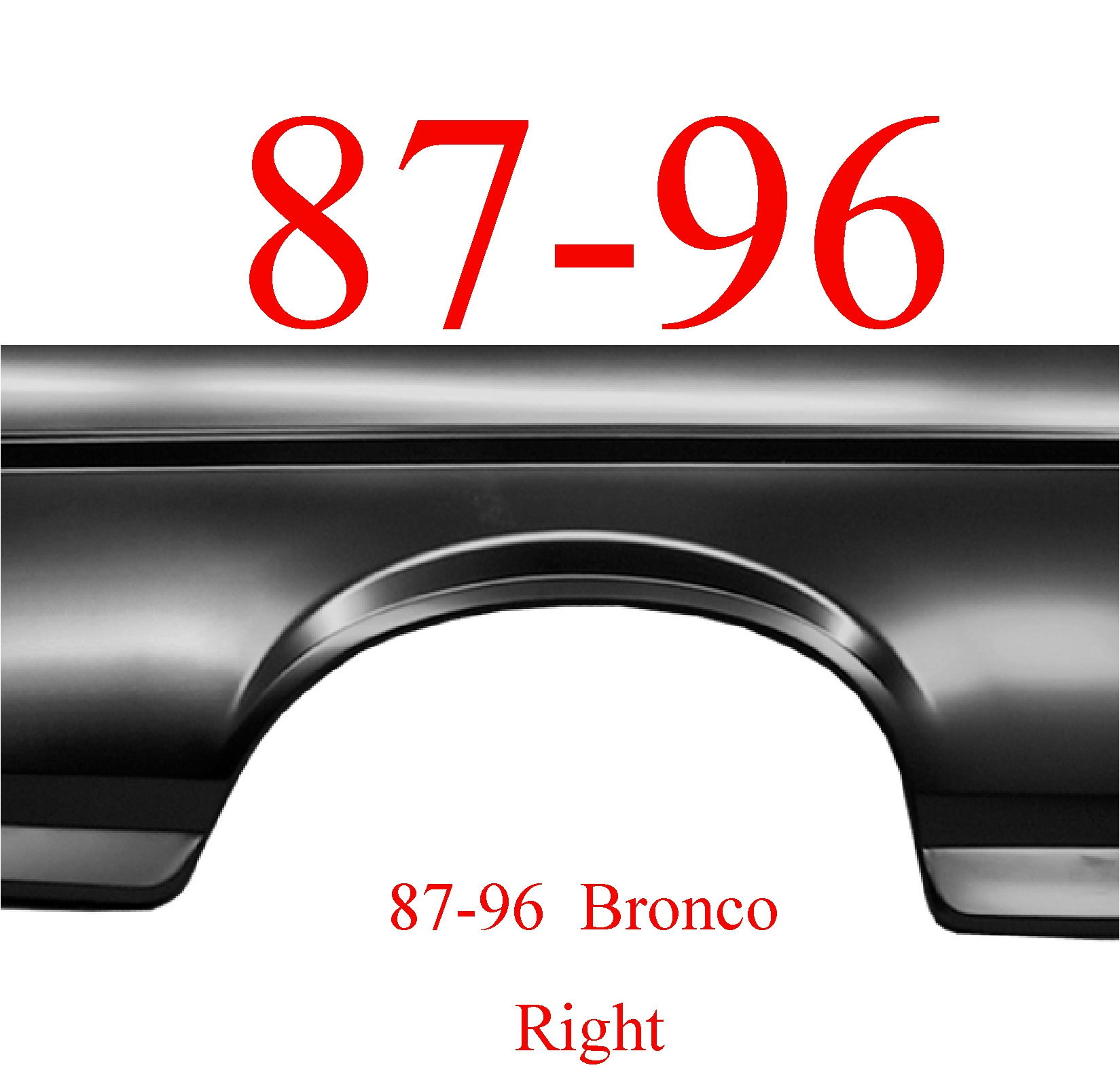 87-96 Bronco Right Full Rear Arch Panel