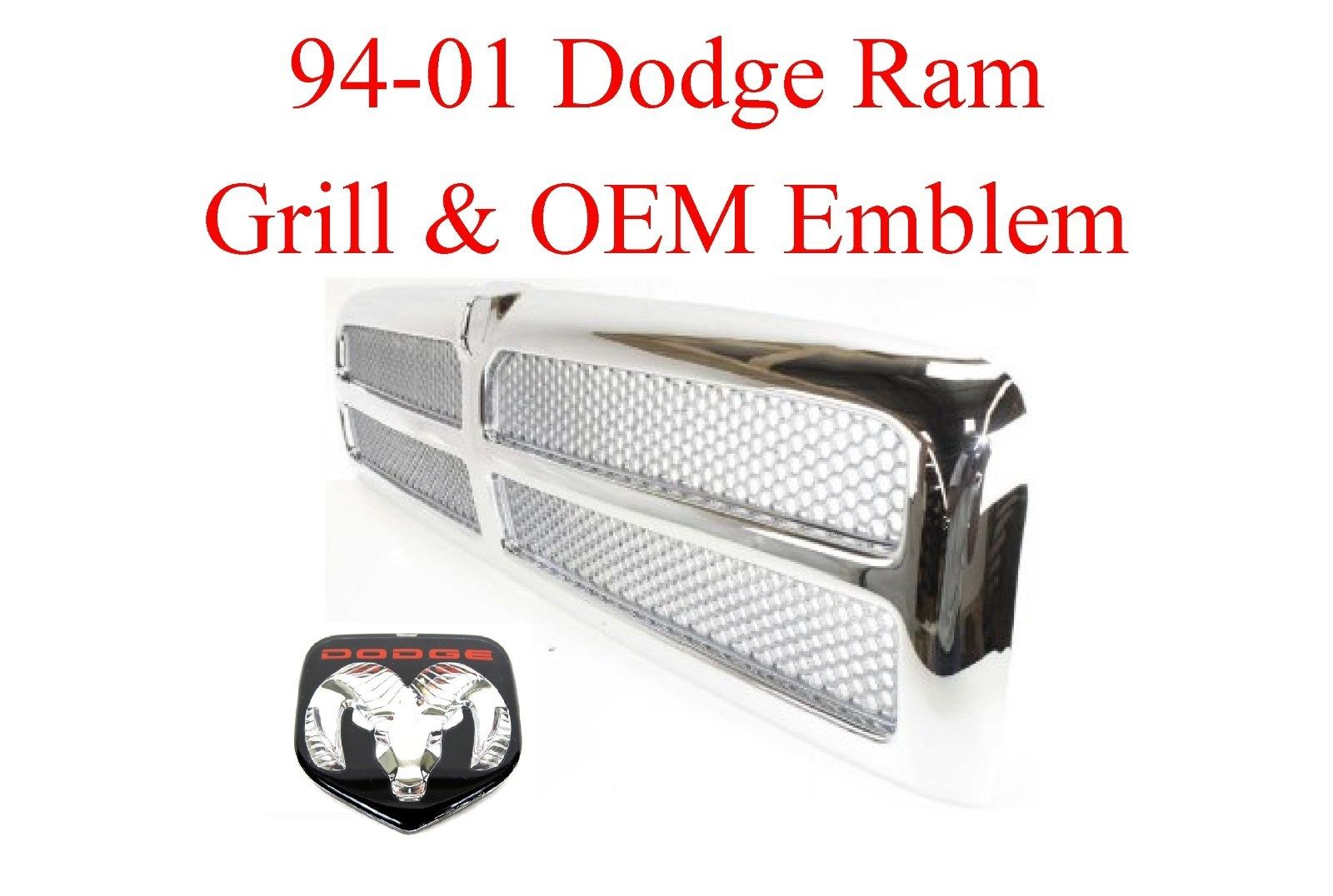 94-01 Dodge Ram Chrome Grill & Emblem 2Pc