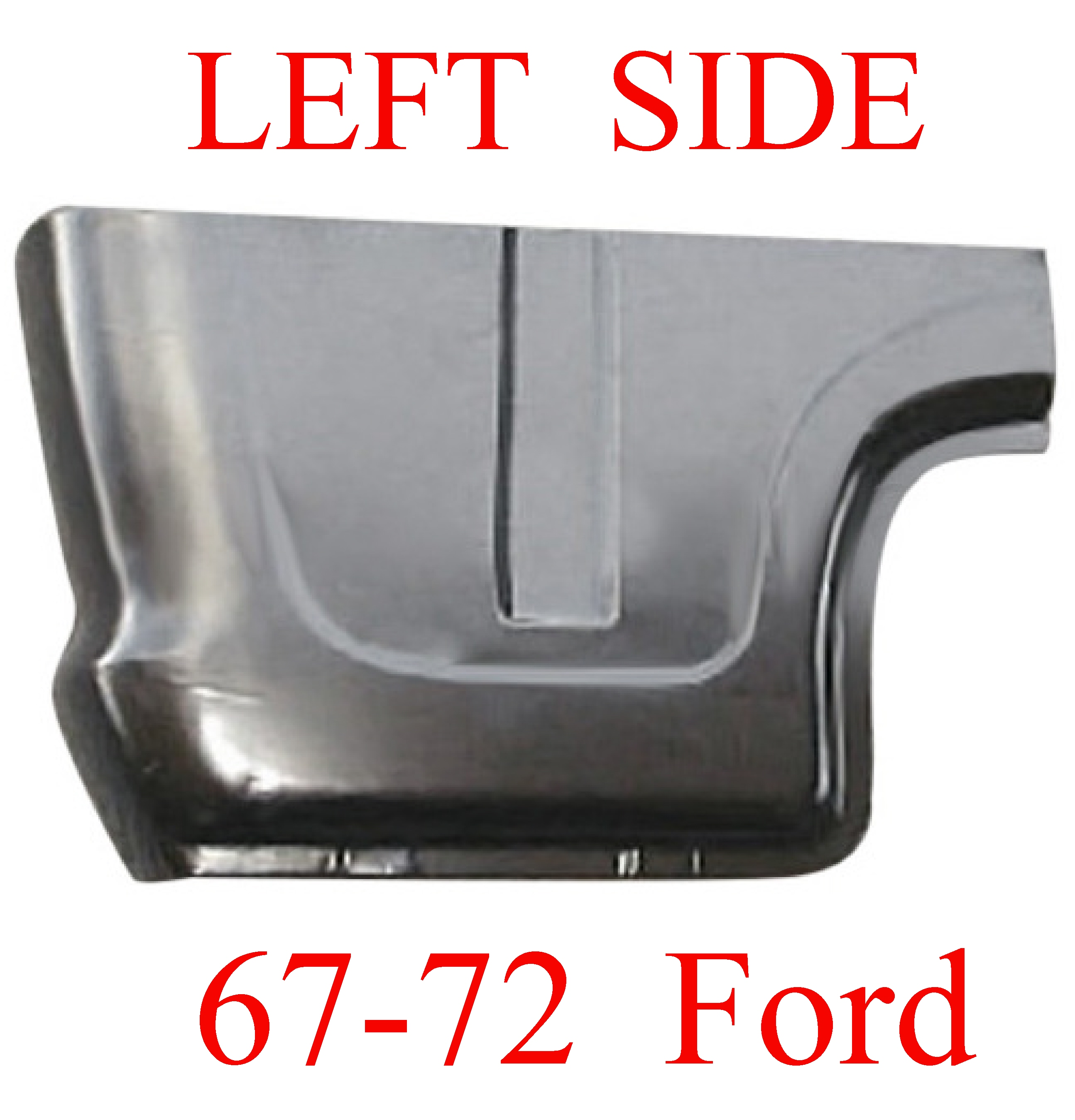 67-72 Ford LEFT Cab Corner