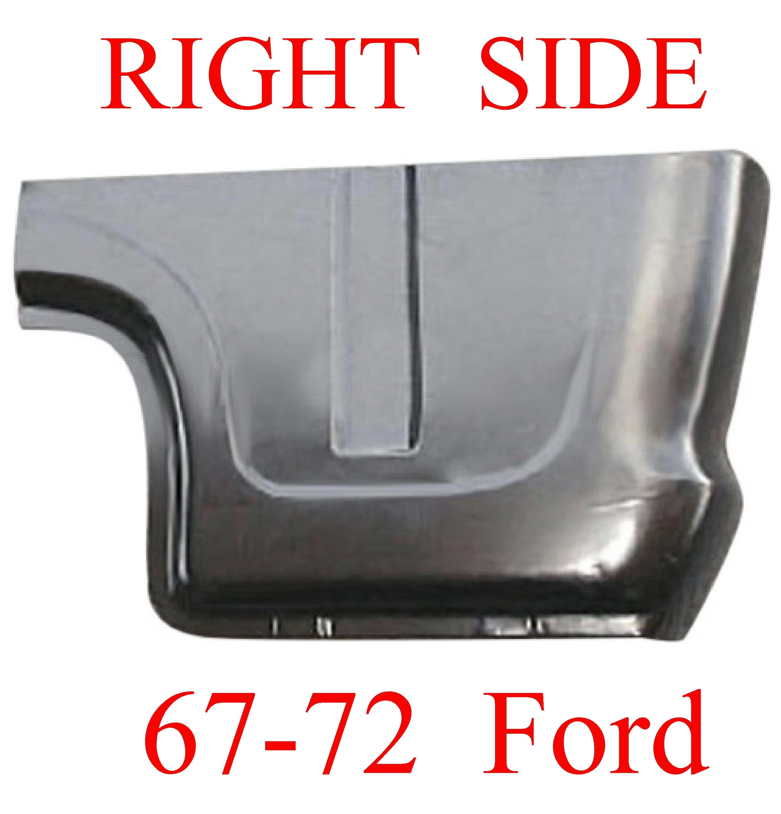 67-72 Ford RIGHT Cab Corner