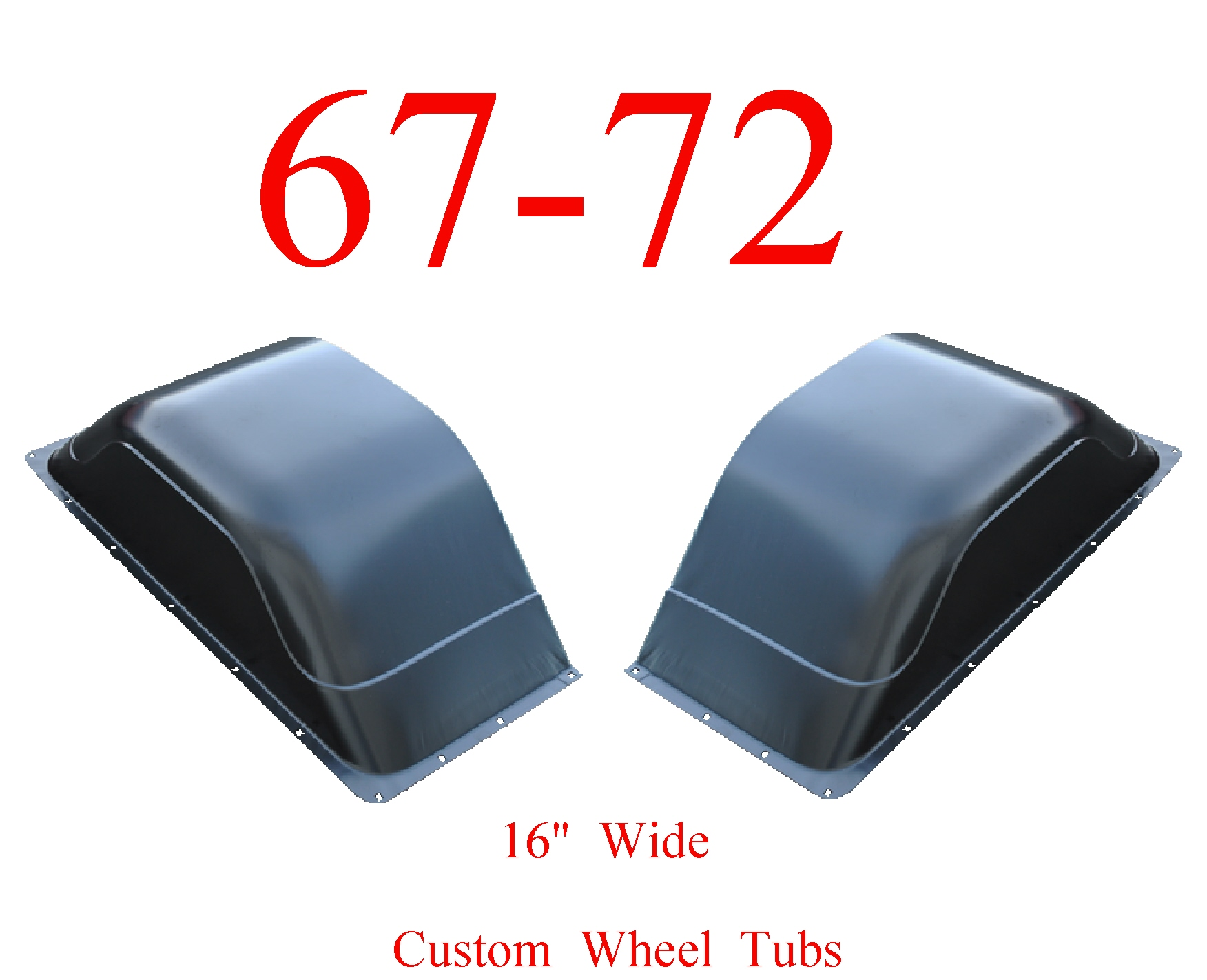 "67-72 Chevy Custom Wide Wheel Tubs 16"" Set Of 2"