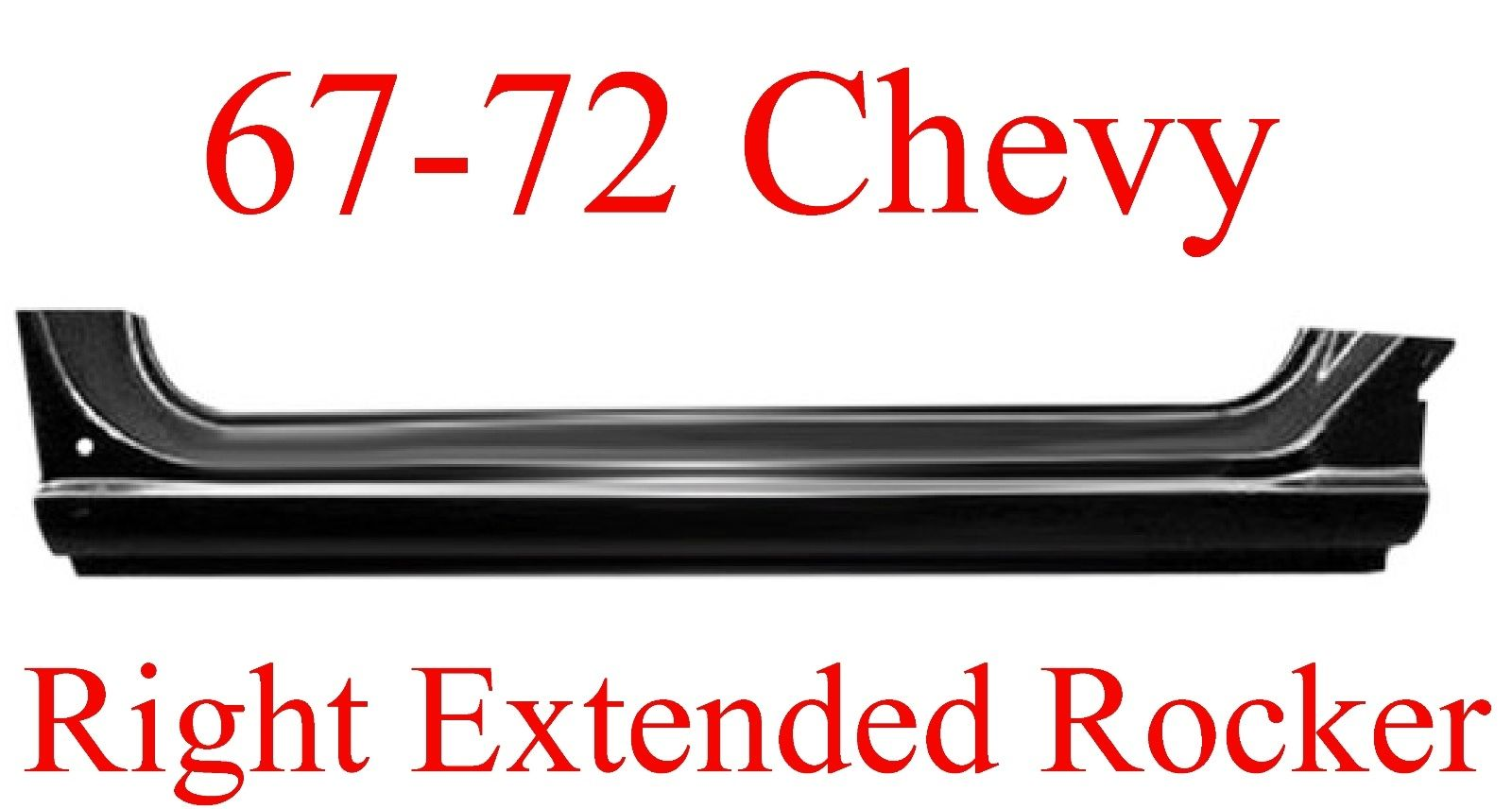 67 72 Chevy RIGHT Extended Rocker Panel