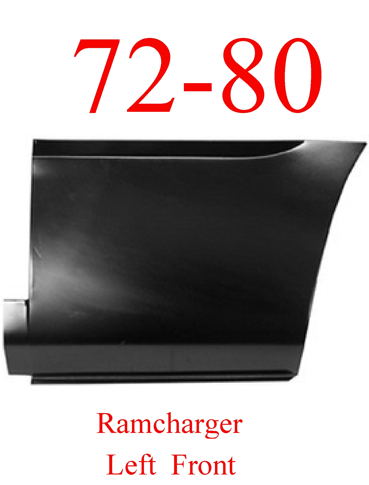 72-80 Dodge Ramcharger Left Front Lower Bed Panel
