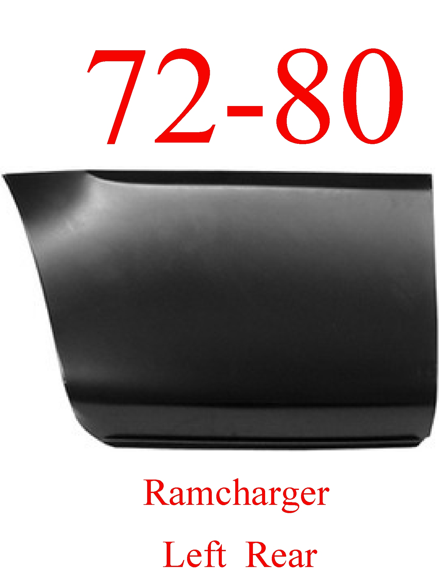 72-80 Dodge Ramcharger Left Rear Lower Bed Panel