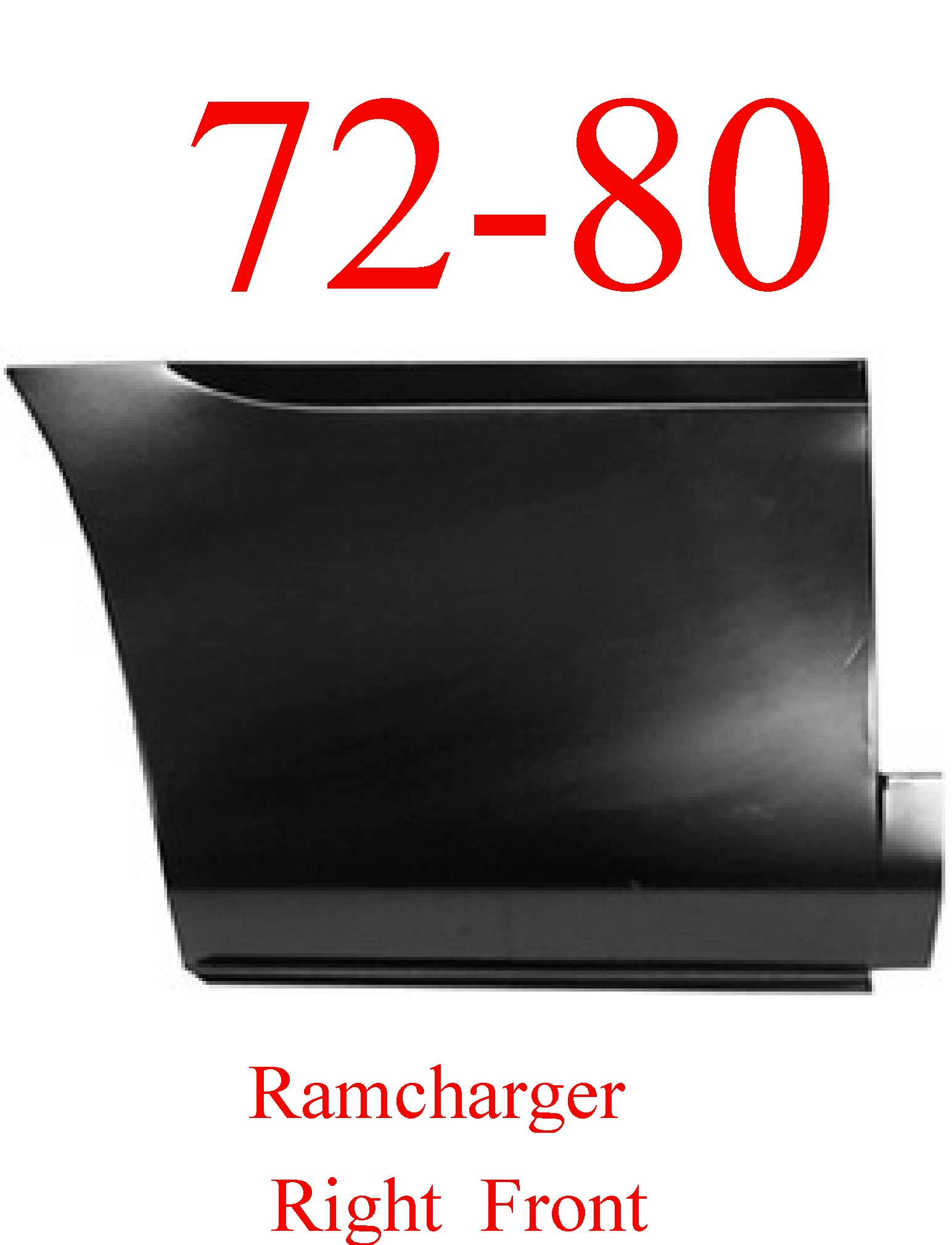 72-80 Dodge Ramcharger Right Front Lower Bed Panel
