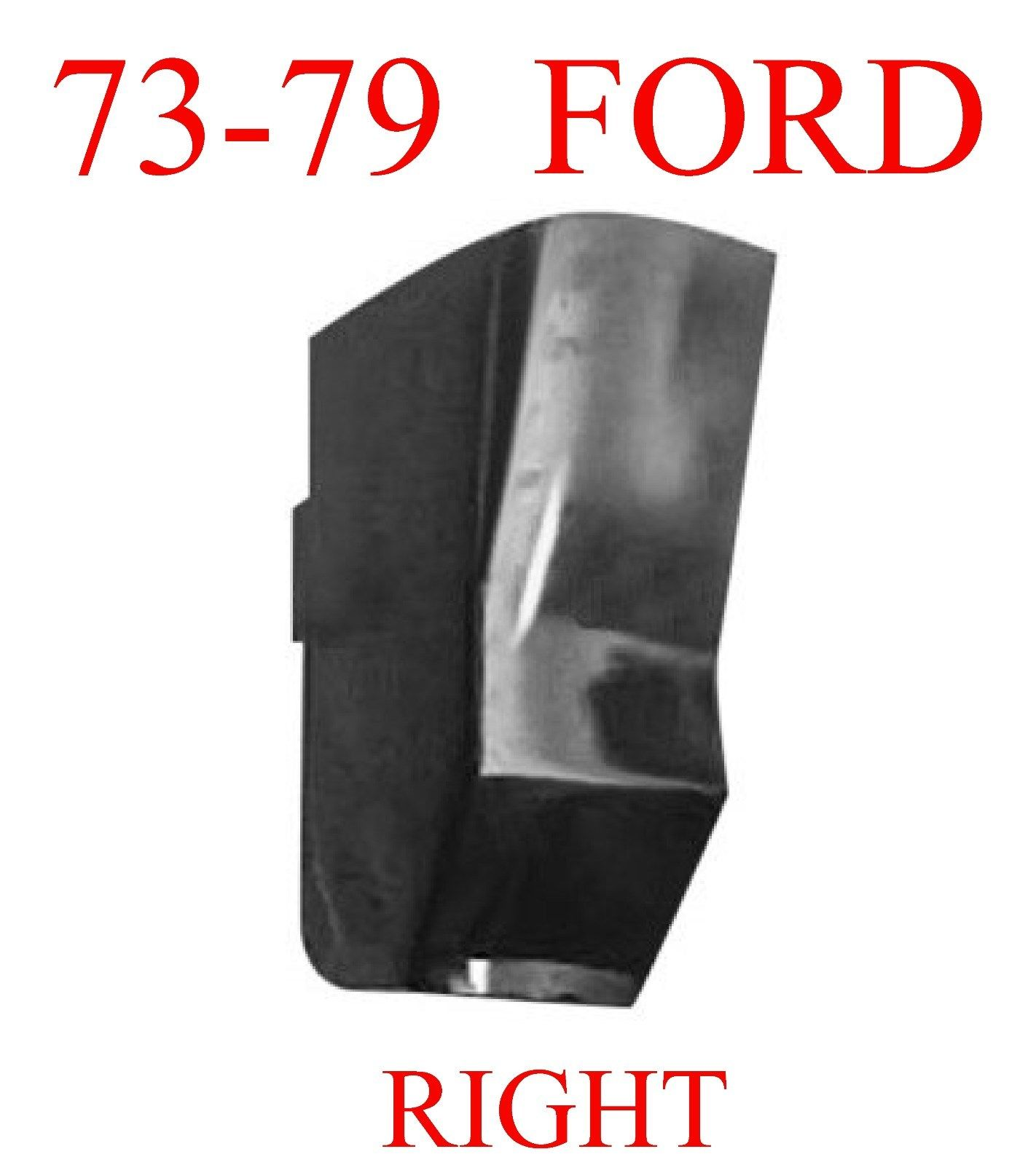 73 79 Ford RIGHT Cab Corner, Regular Cab