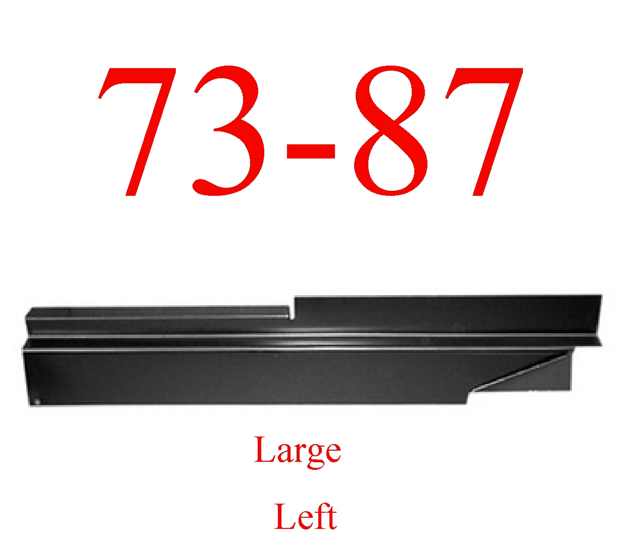 73-87 Chevy Left Large Inner Rocker Panel