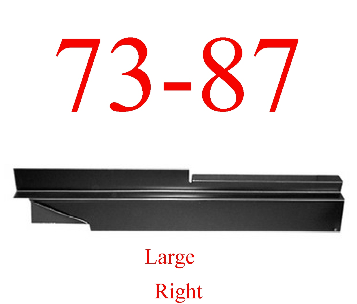 73-87 Chevy Right Large Inner Rocker Panel
