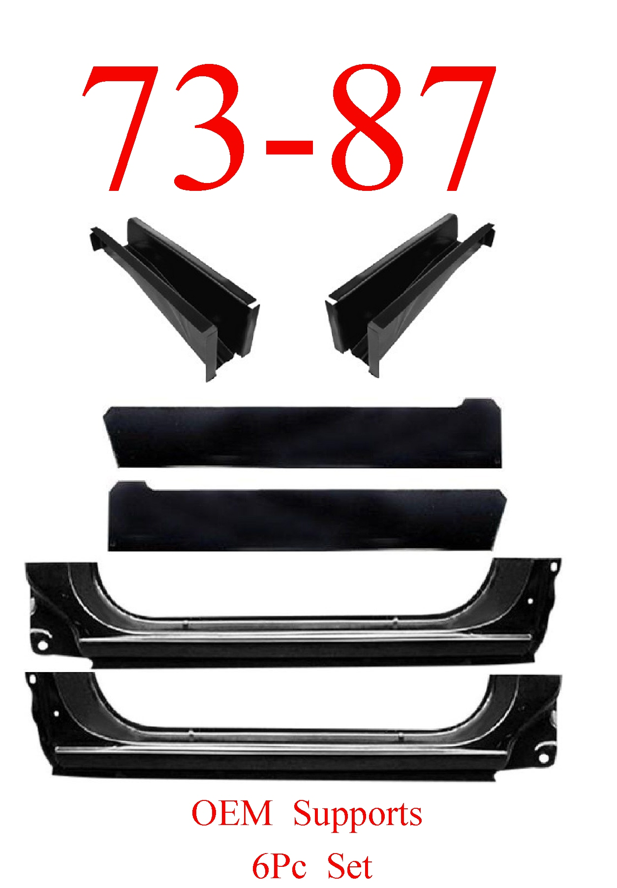 73-87 6Pc Chevy X-Rockers Inner Rockers Cab Floor Supports