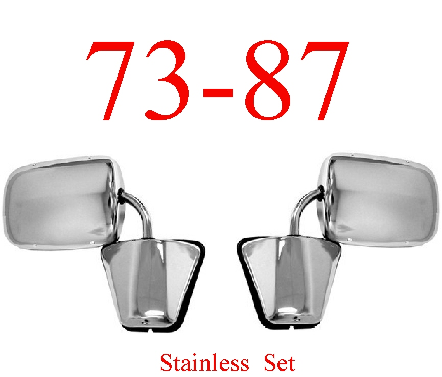 73-87 Chevy Stainless Mirror Assembly Set