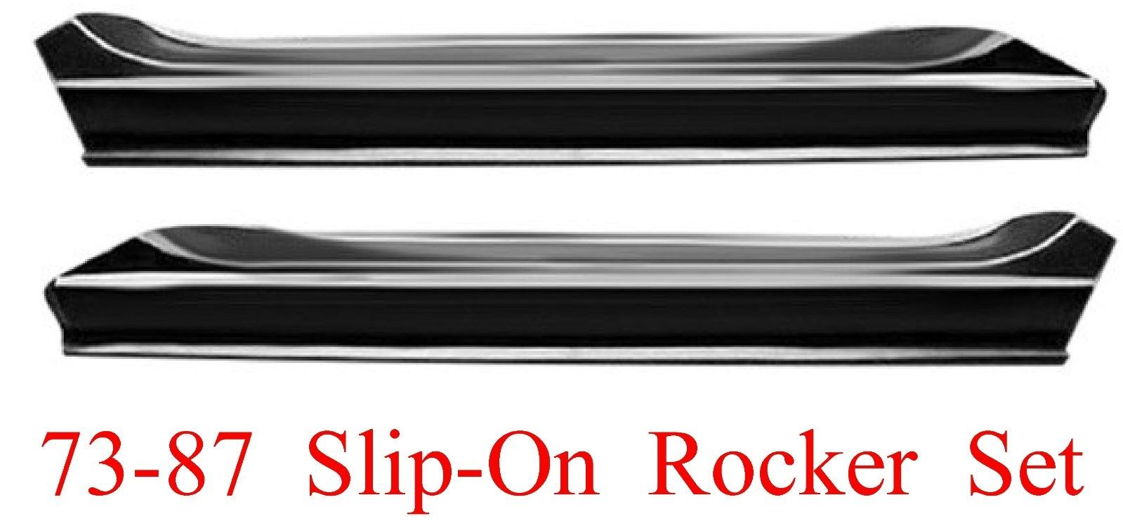 73 87 Slip-On Rocker Panel Set