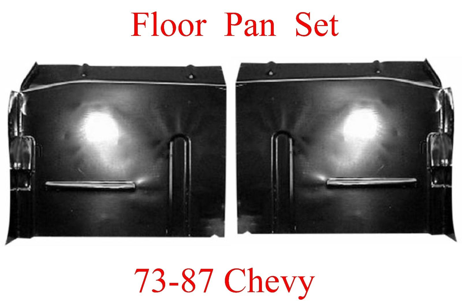 73 87 Floor Pan Set W Backing Plate
