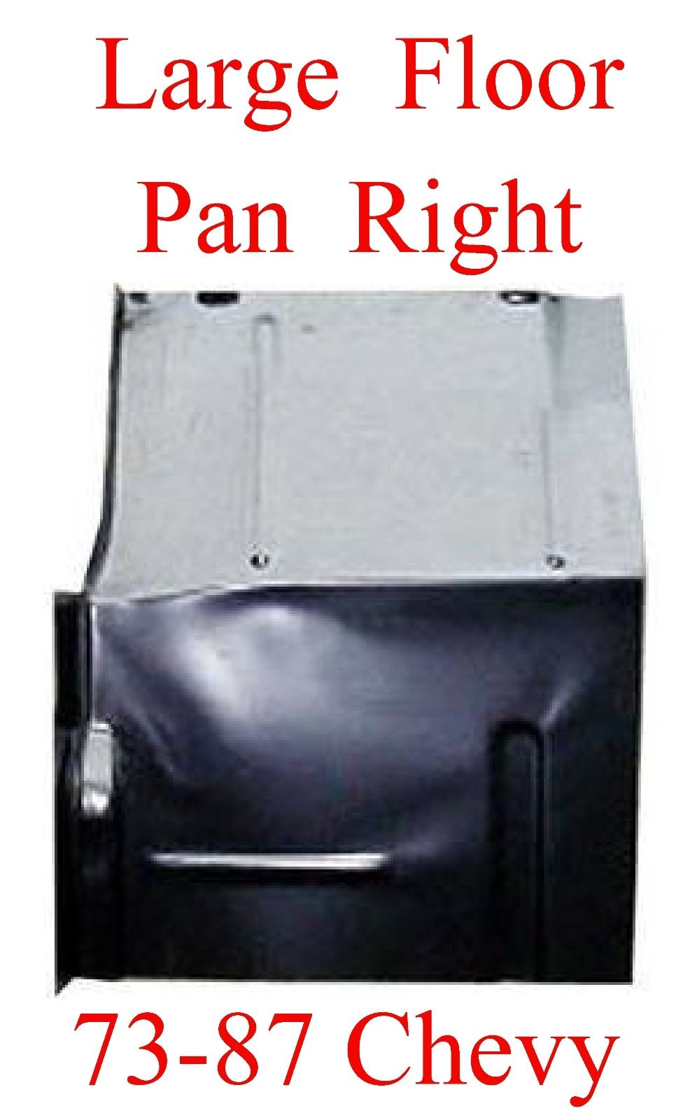 73 87 LARGE RIGHT Floor Pan W Backing Plate