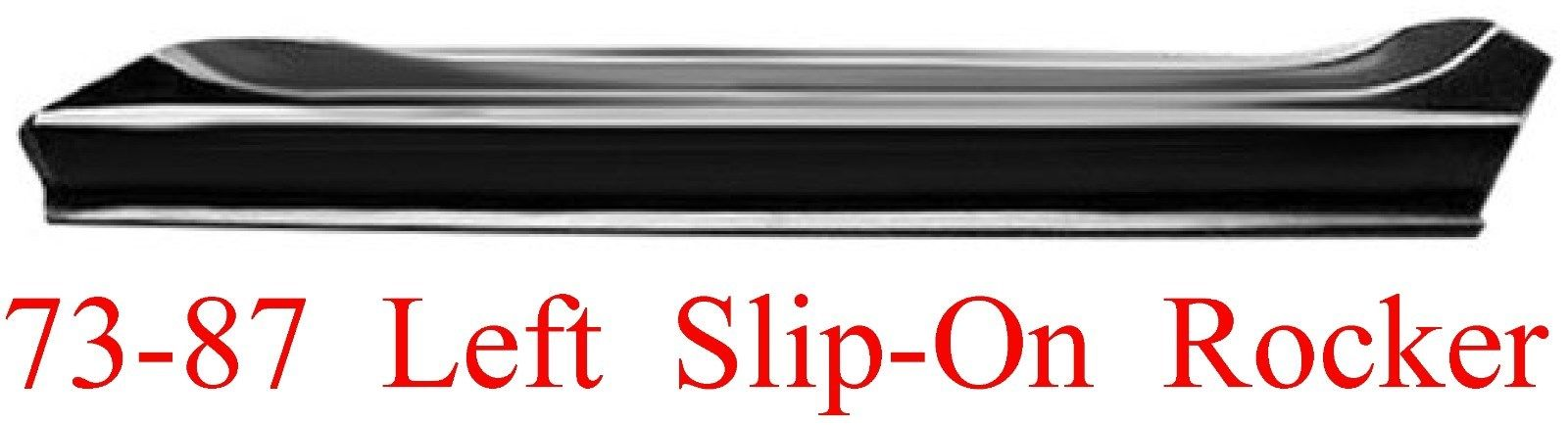 73-87-91 Chevy & GMC Left Slip-On Rocker Panel