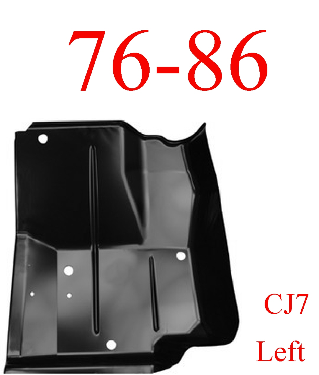 76-86 Jeep CJ7 Left Front Floor Pan