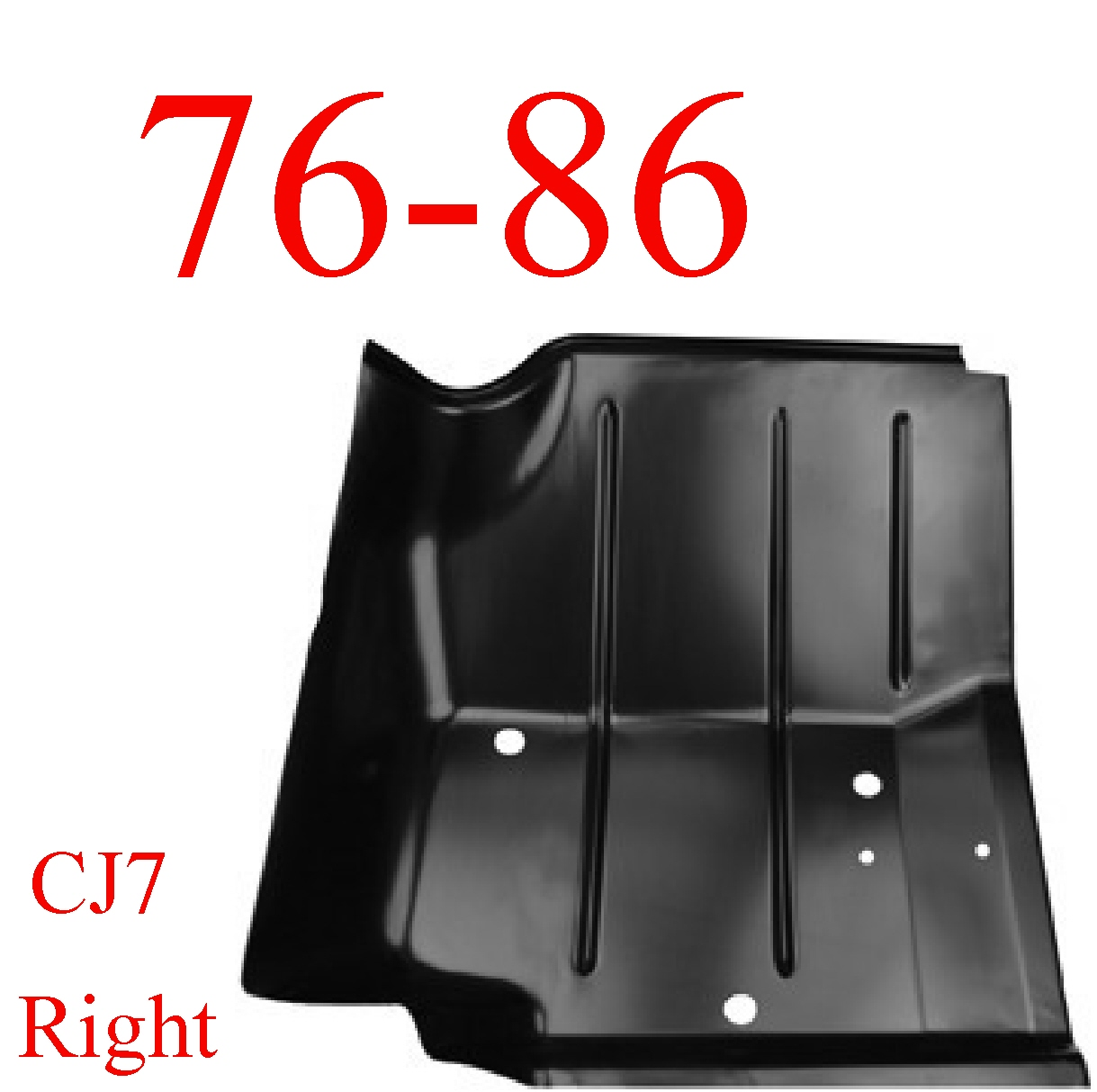 76-86 Jeep CJ7 Right Front Floor Pan