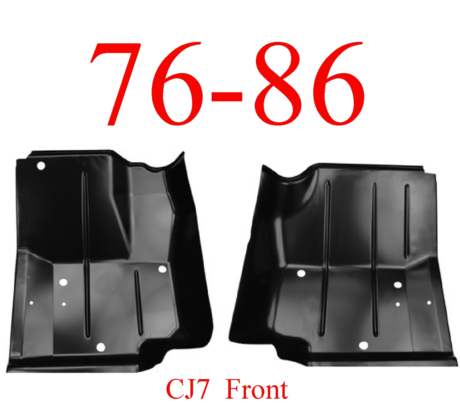 76-86 Jeep CJ7 Left & Right Front Floor Pan Set