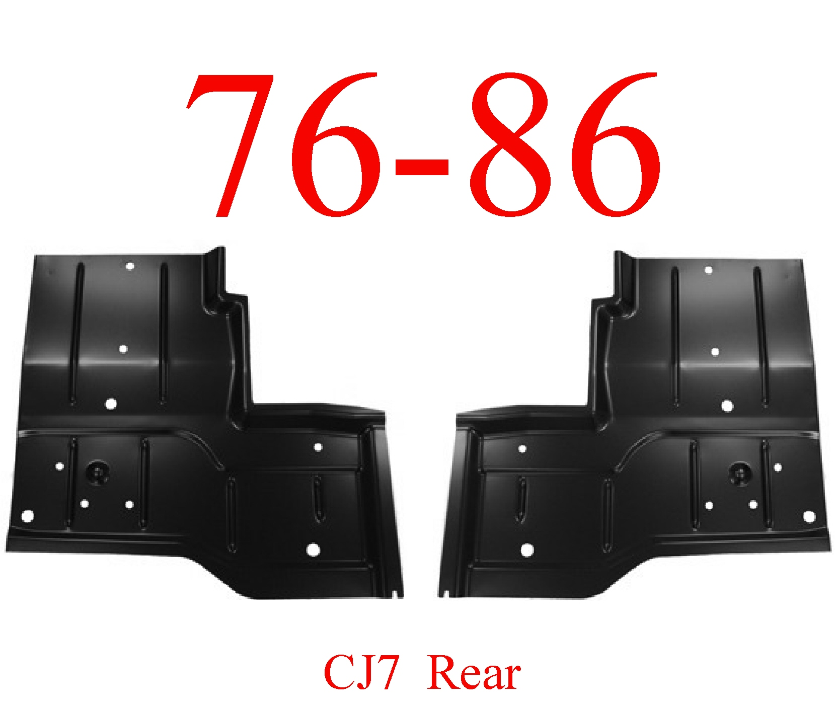 76-86 Jeep CJ7 Left & Right Rear Floor Pan Set