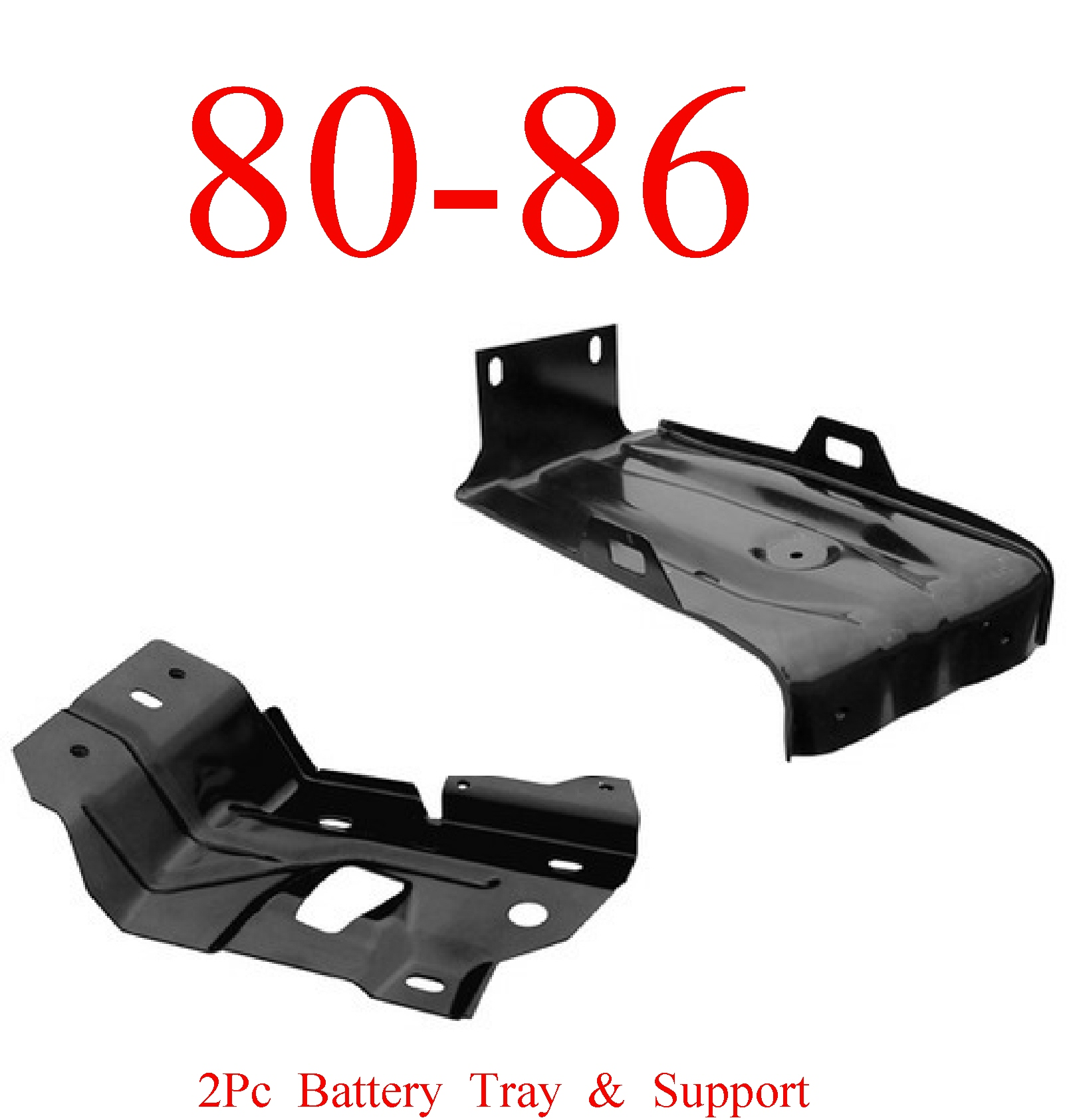 80-86 2Pc Battery Tray & Support Under Battery Tray