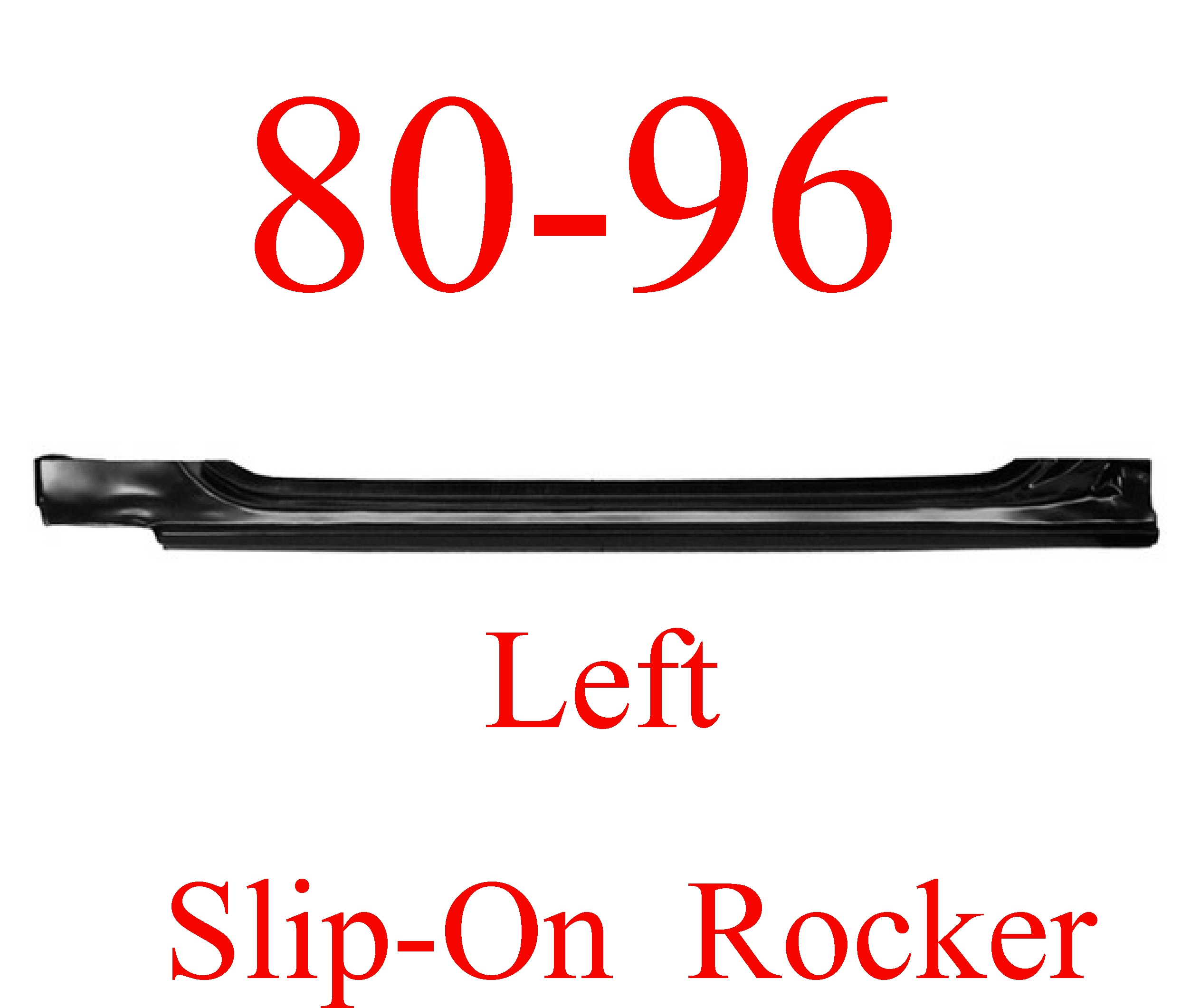 80-96 LEFT Slip-On Rocker Panel Ford Truck & Bronco