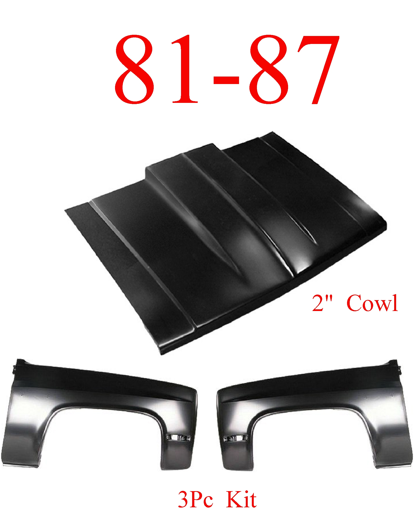 "81-87 3Pc Cowl Hood 2"" & Fender Set"