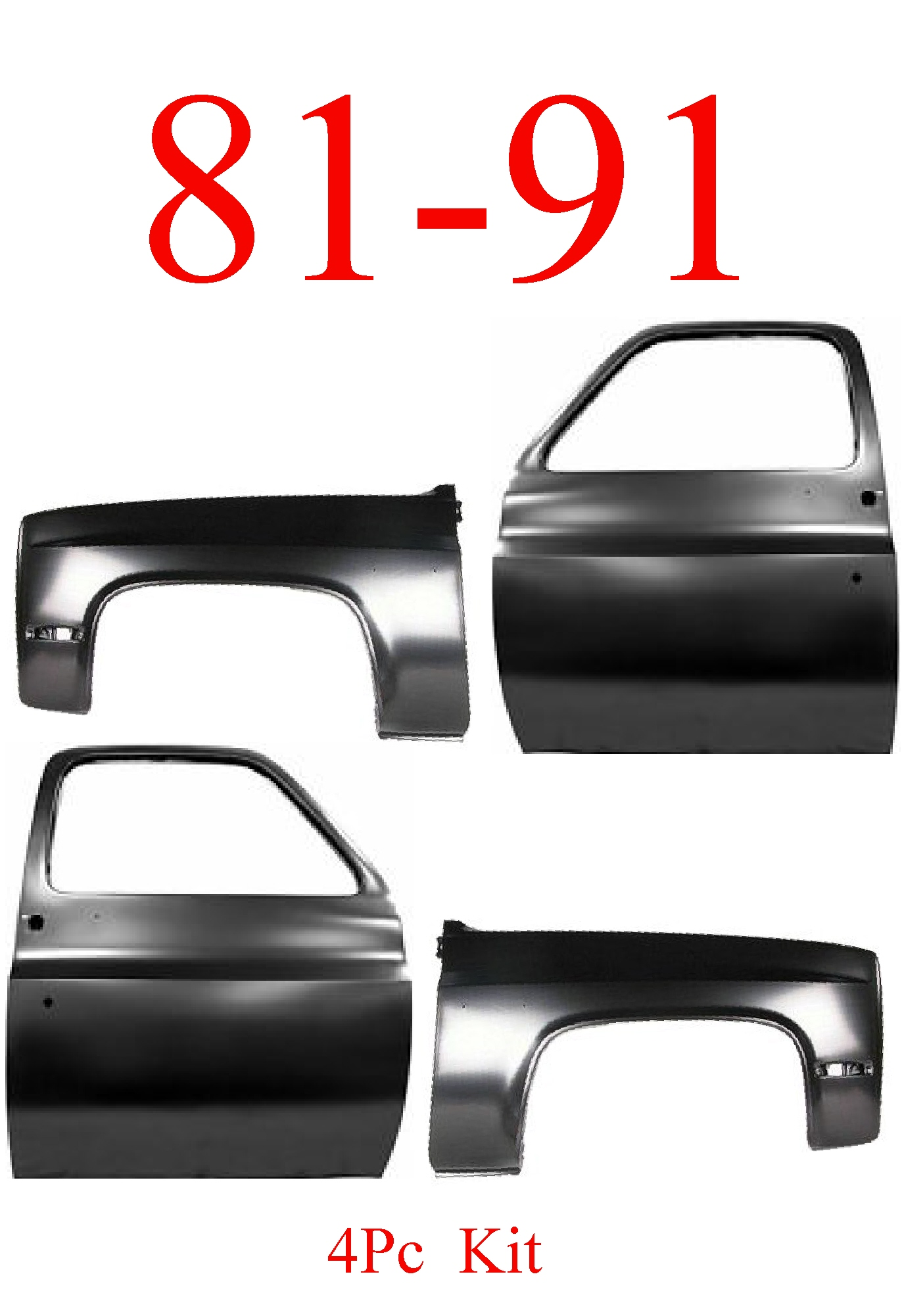 81-91 Chevy GMC Doors & Fenders 4Pc Kit