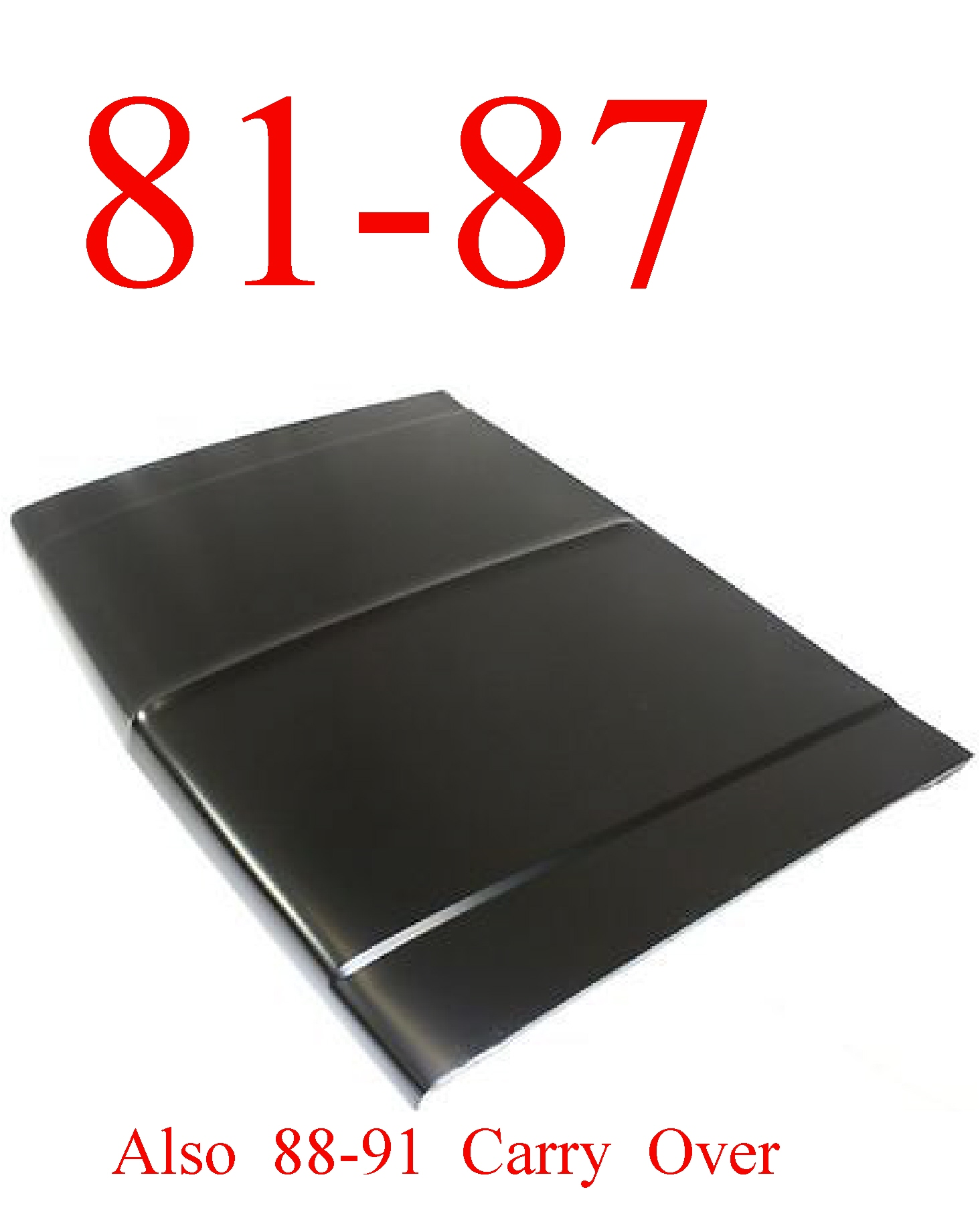 81-87 Chevy GMC Steel Hood