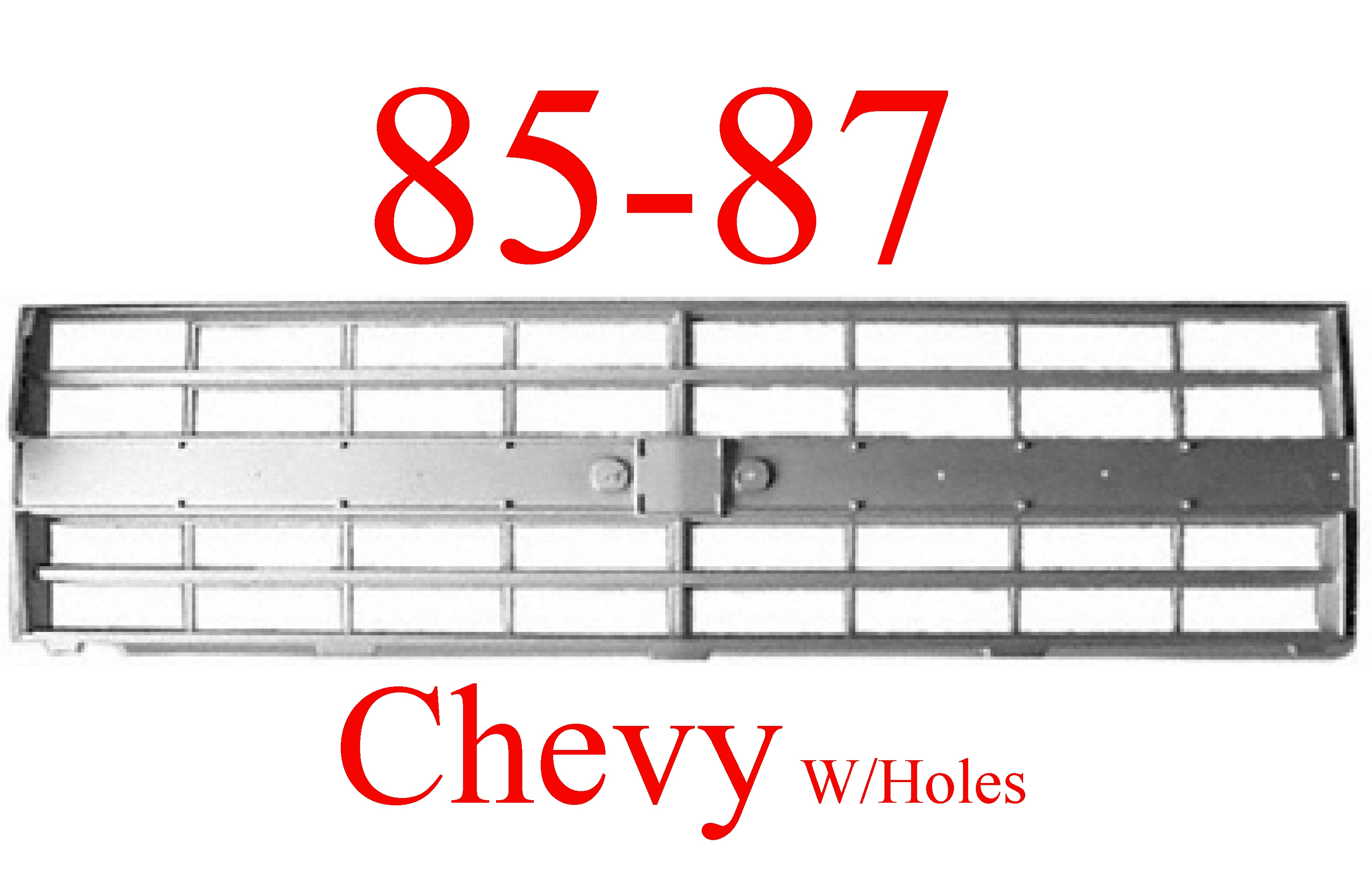 85-87 Chevy Truck Grill W Molding Strip Holes 2 Or 4 HL